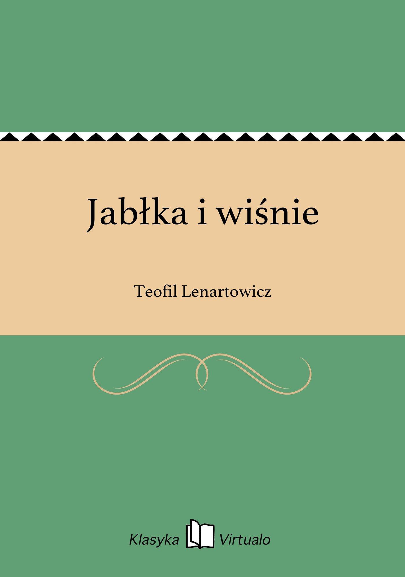 Jabłka i wiśnie - Ebook (Książka EPUB) do pobrania w formacie EPUB