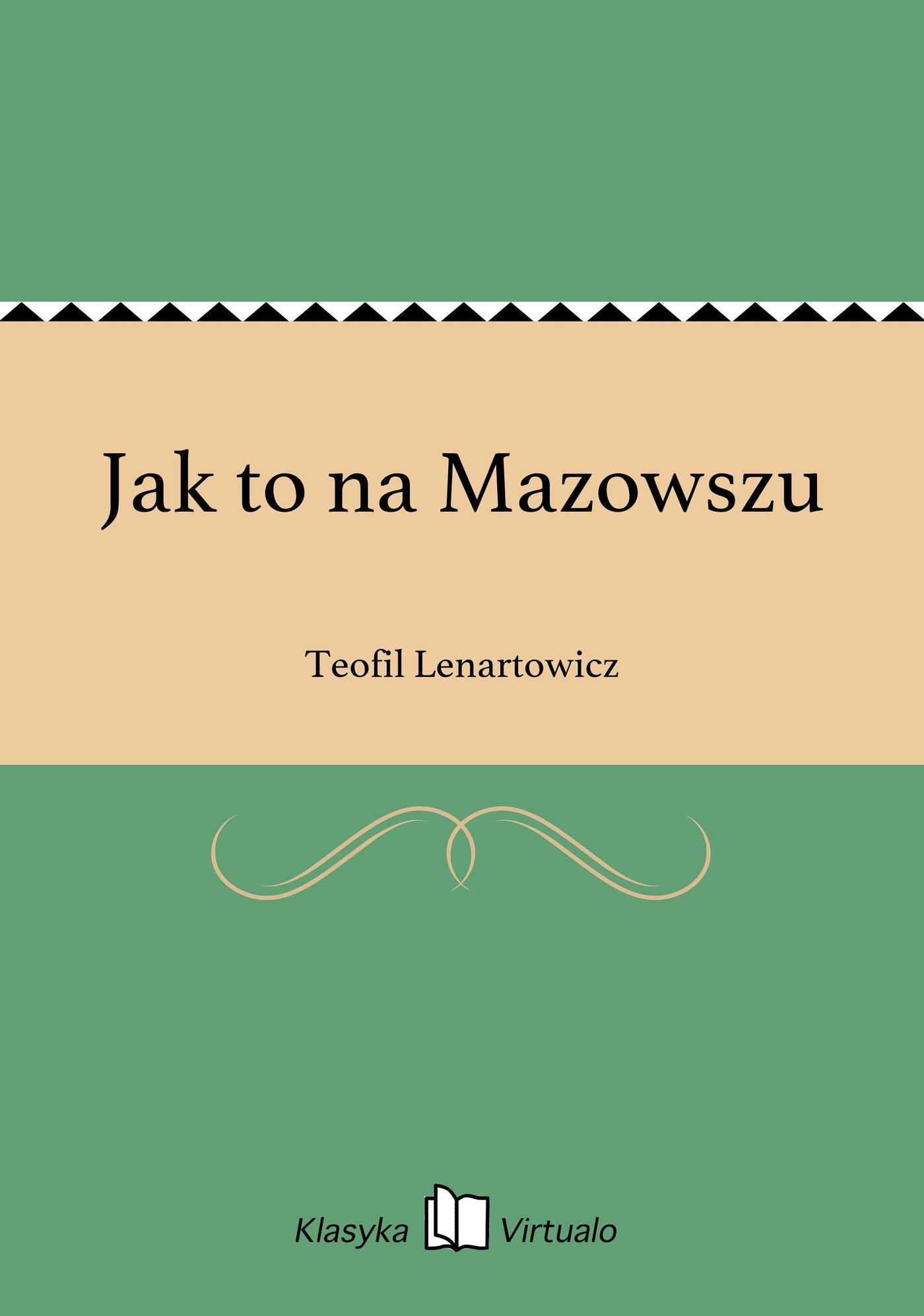 Jak to na Mazowszu - Ebook (Książka EPUB) do pobrania w formacie EPUB