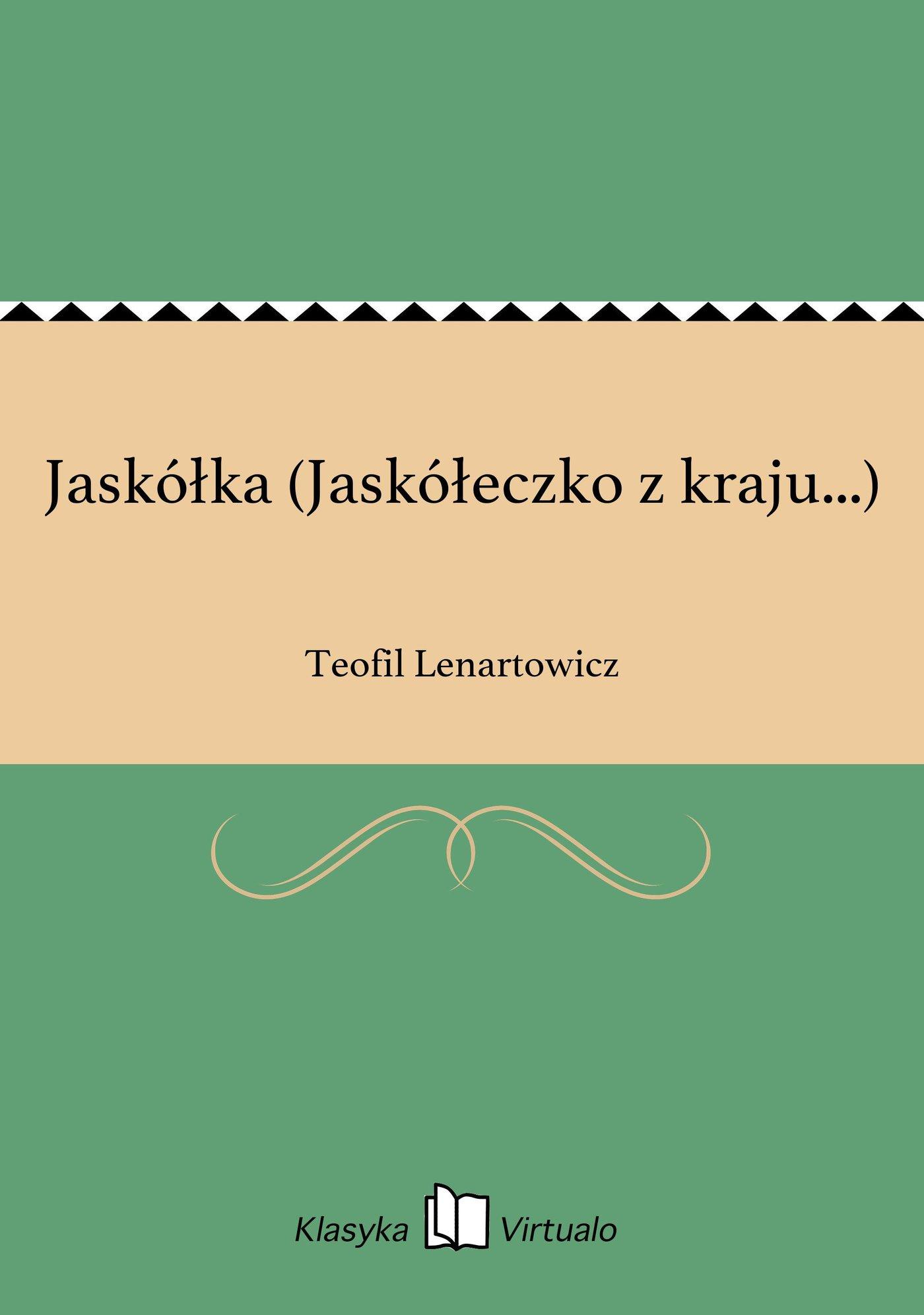 Jaskółka (Jaskółeczko z kraju...) - Ebook (Książka EPUB) do pobrania w formacie EPUB