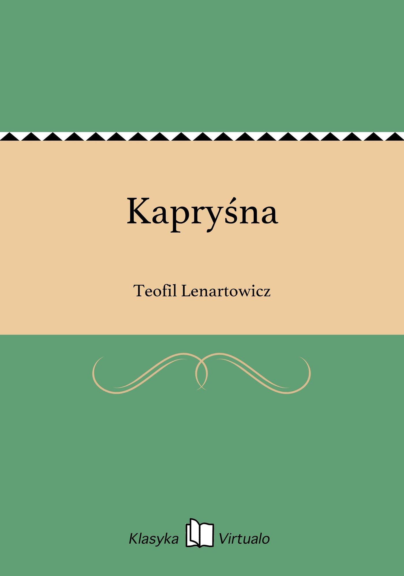 Kapryśna - Ebook (Książka EPUB) do pobrania w formacie EPUB