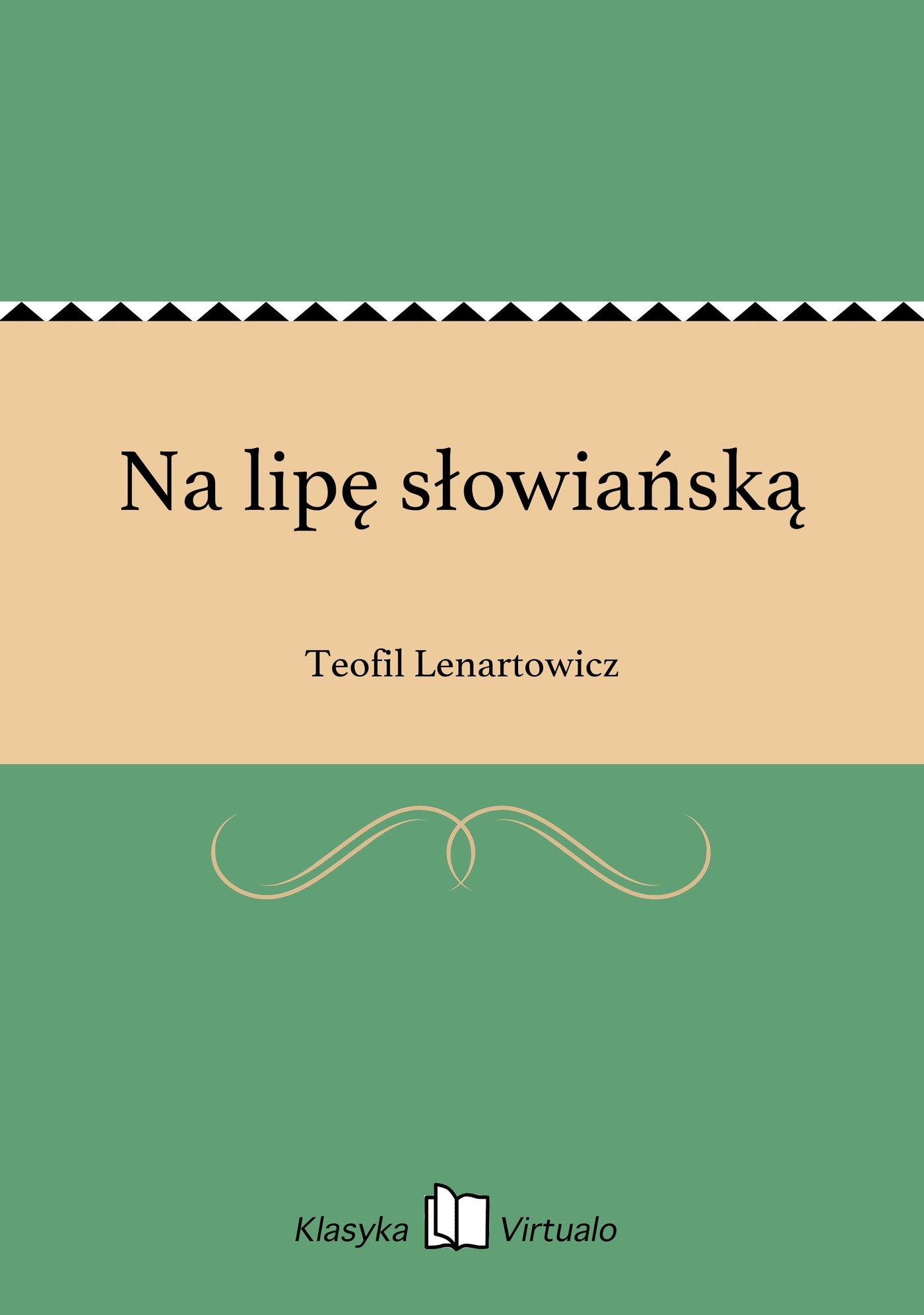 Na lipę słowiańską - Ebook (Książka EPUB) do pobrania w formacie EPUB
