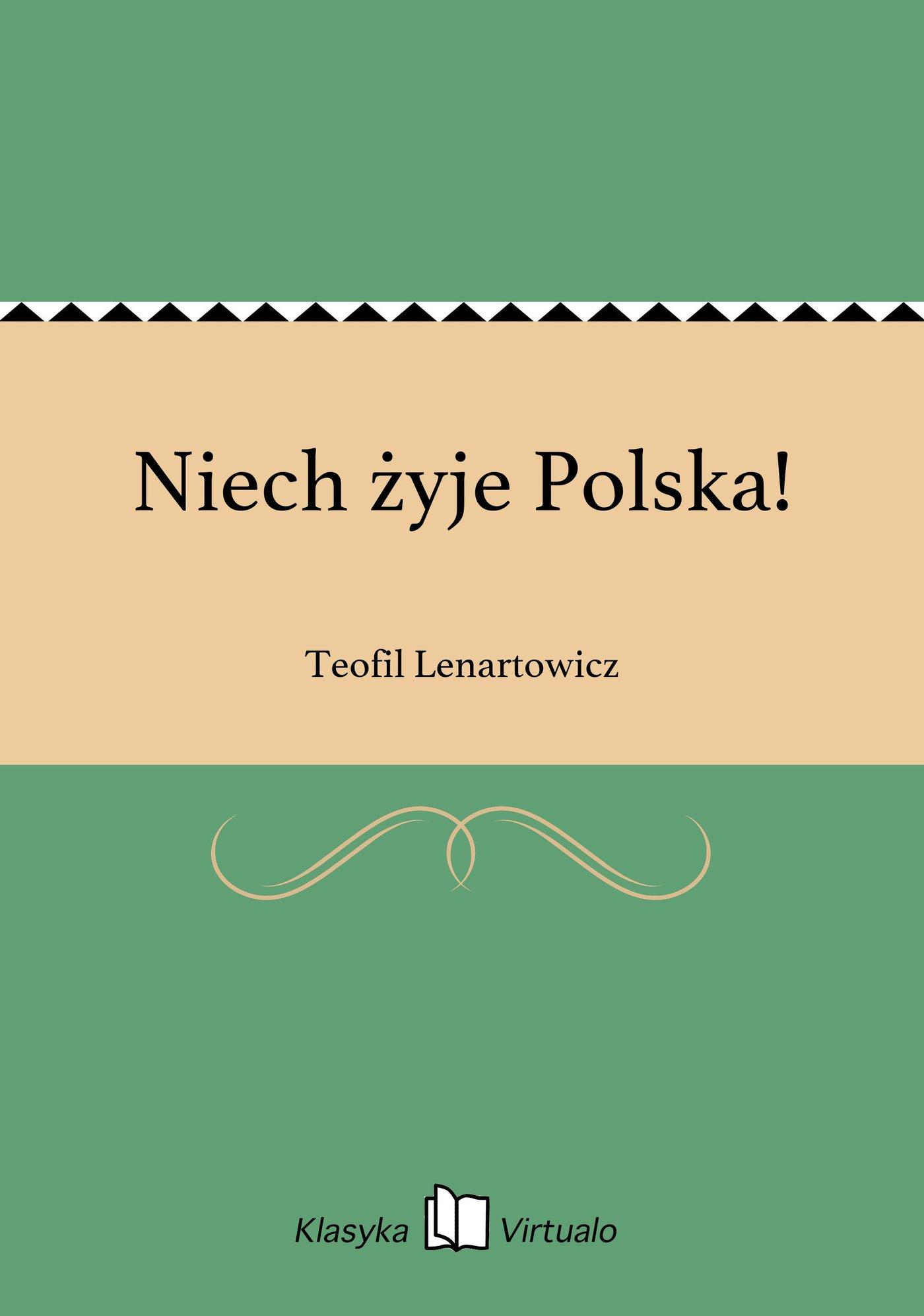 Niech żyje Polska! - Ebook (Książka EPUB) do pobrania w formacie EPUB