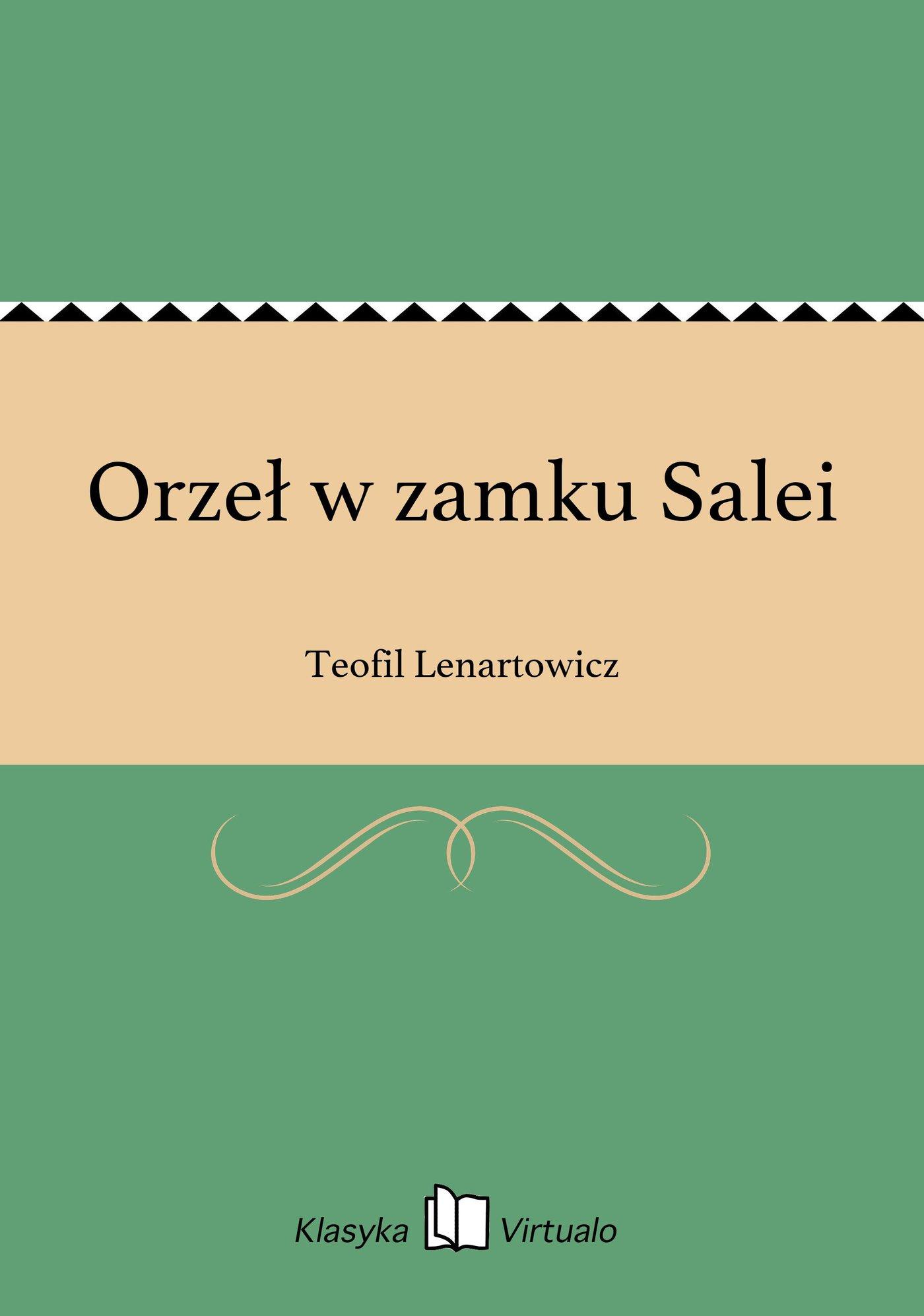 Orzeł w zamku Salei - Ebook (Książka EPUB) do pobrania w formacie EPUB