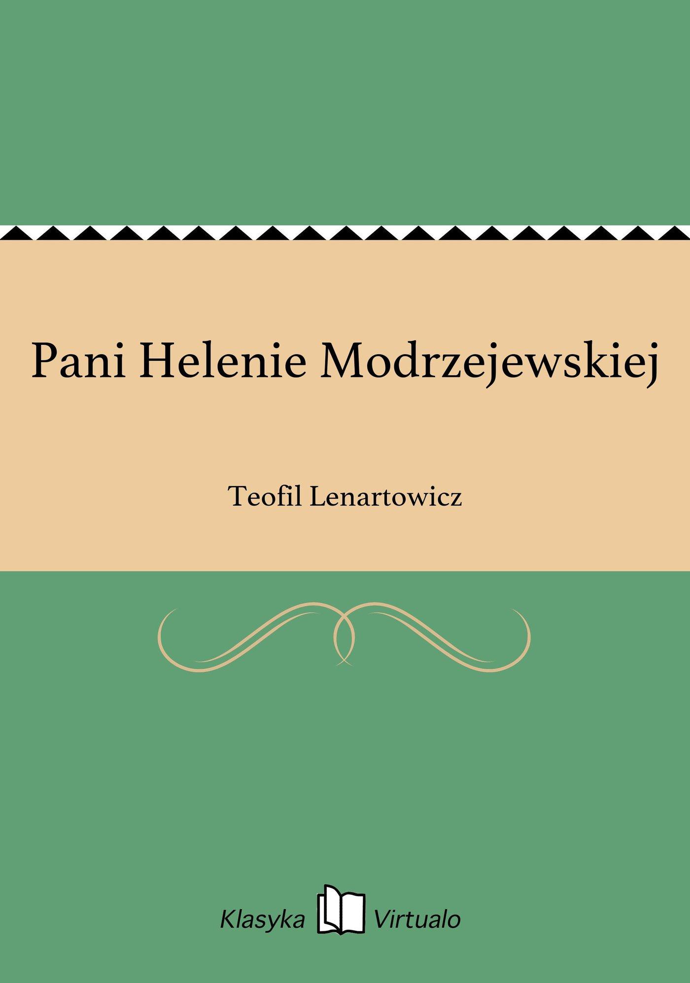 Pani Helenie Modrzejewskiej - Ebook (Książka EPUB) do pobrania w formacie EPUB