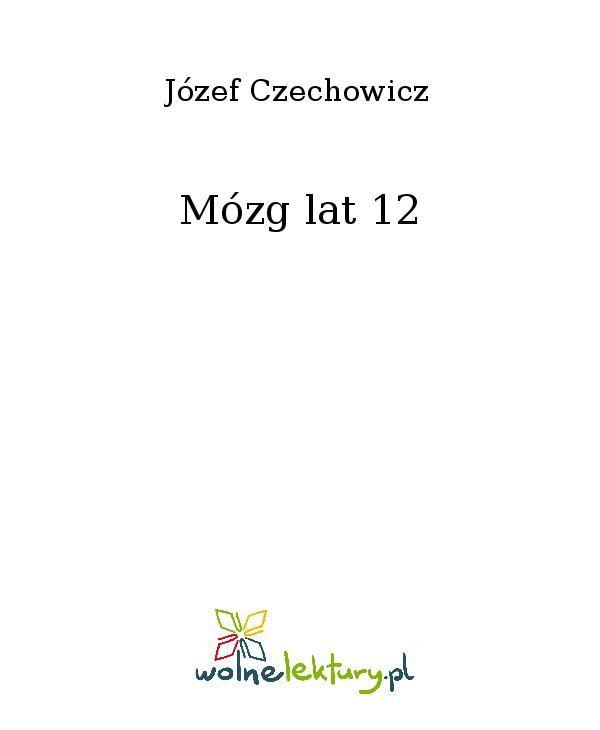 Mózg lat 12 - Ebook (Książka EPUB) do pobrania w formacie EPUB