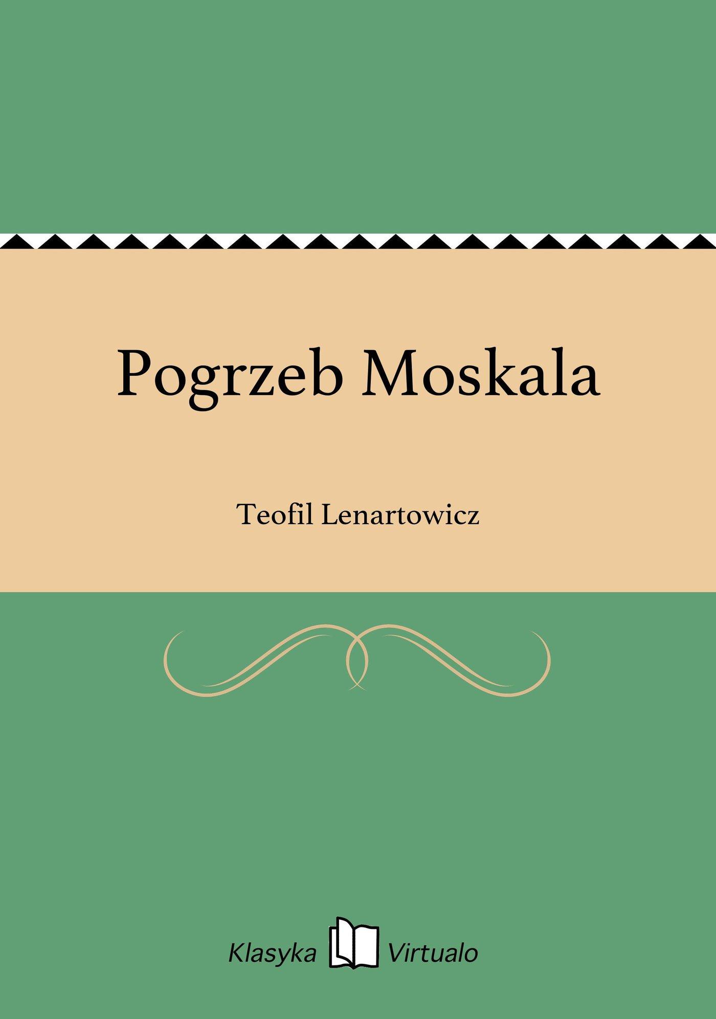 Pogrzeb Moskala - Ebook (Książka EPUB) do pobrania w formacie EPUB