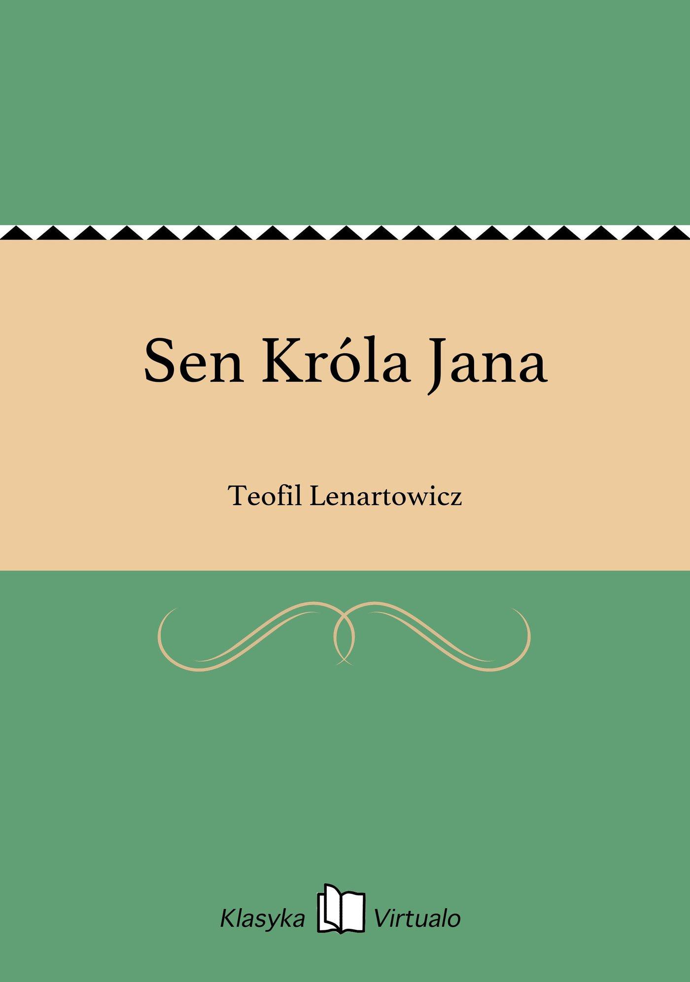 Sen Króla Jana - Ebook (Książka EPUB) do pobrania w formacie EPUB