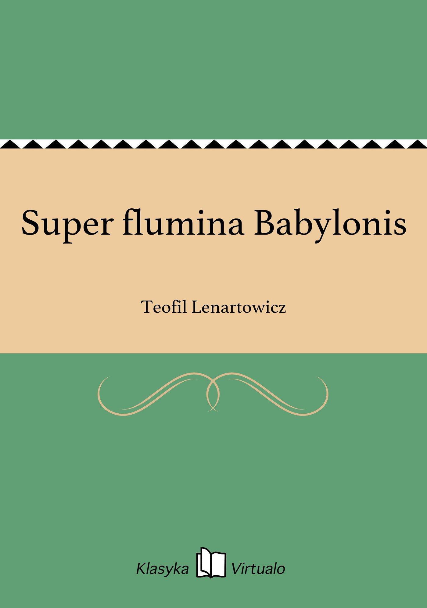 Super flumina Babylonis - Ebook (Książka EPUB) do pobrania w formacie EPUB