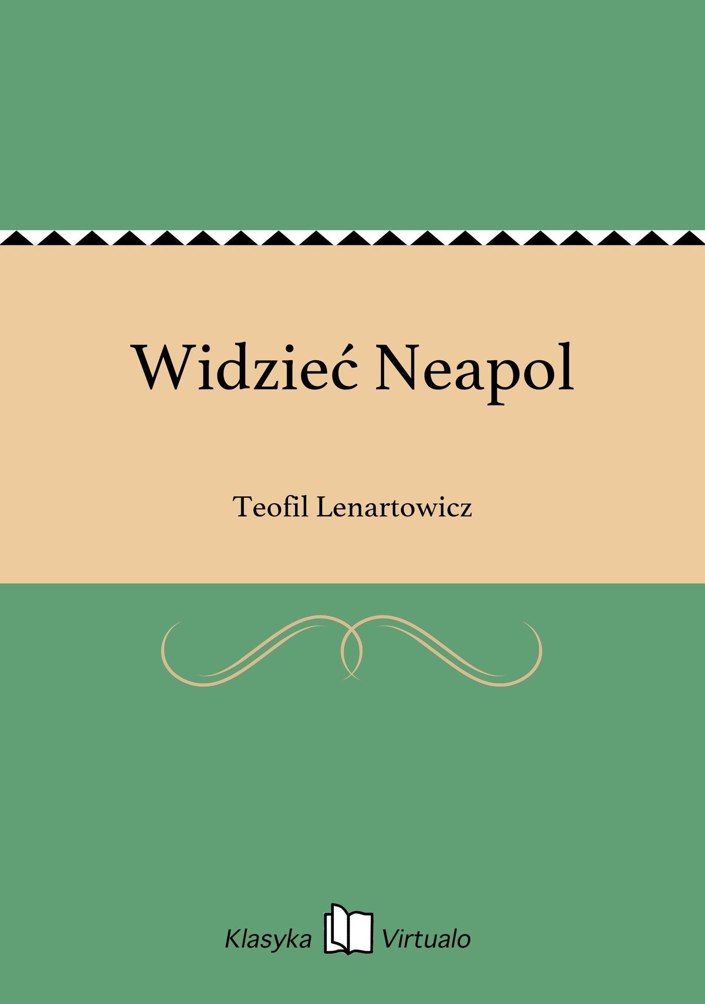 Widzieć Neapol - Ebook (Książka EPUB) do pobrania w formacie EPUB