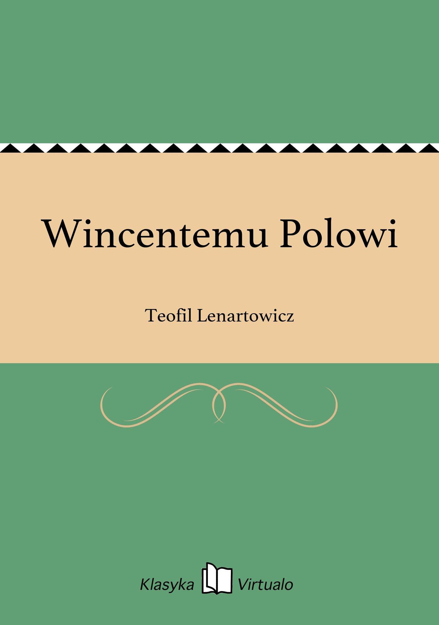 Wincentemu Polowi - Ebook (Książka EPUB) do pobrania w formacie EPUB