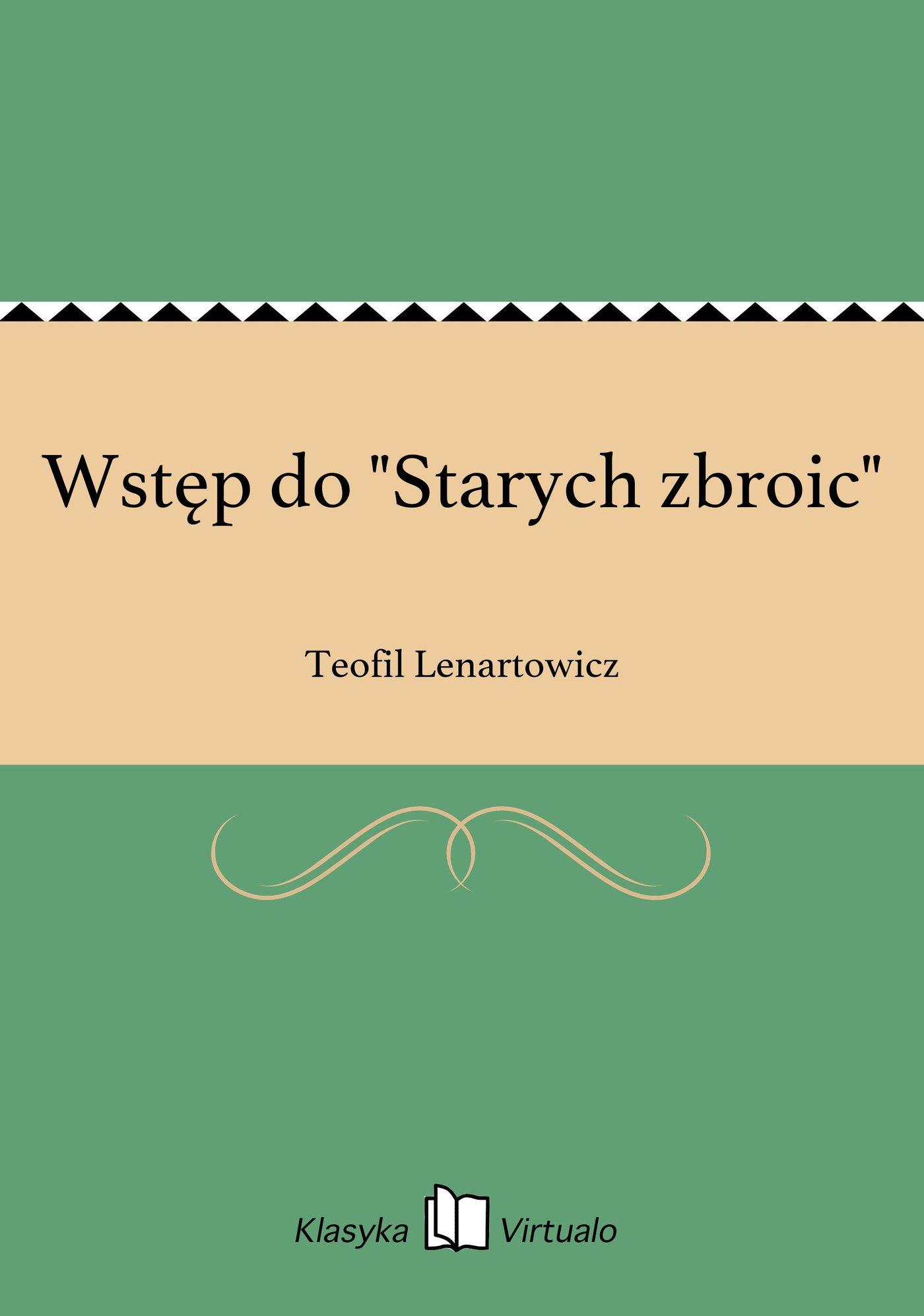 """Wstęp do """"Starych zbroic"""" - Ebook (Książka EPUB) do pobrania w formacie EPUB"""