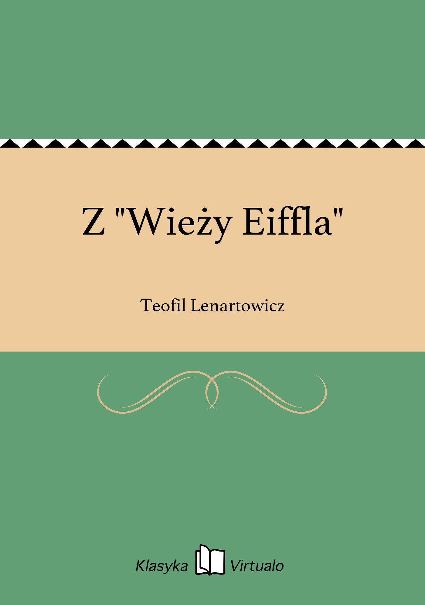 """Z """"Wieży Eiffla"""" - Ebook (Książka EPUB) do pobrania w formacie EPUB"""