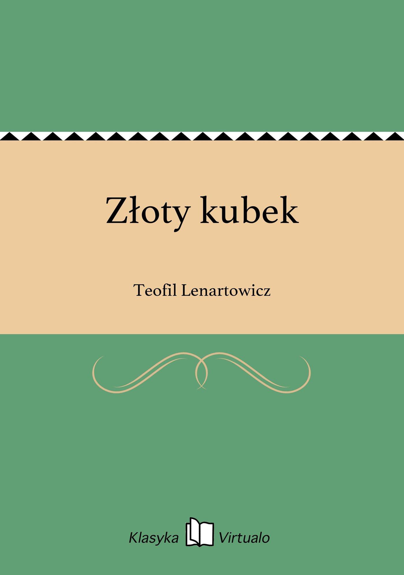 Złoty kubek - Ebook (Książka EPUB) do pobrania w formacie EPUB