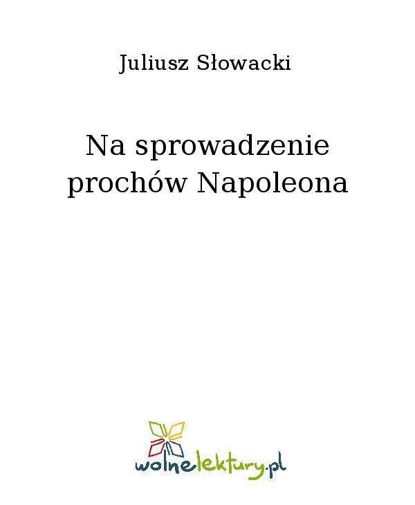 Na sprowadzenie prochów Napoleona - Ebook (Książka EPUB) do pobrania w formacie EPUB