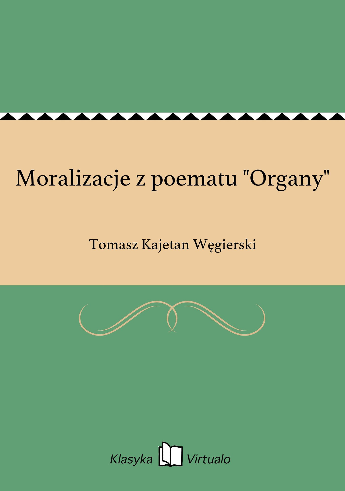 """Moralizacje z poematu """"Organy"""" - Ebook (Książka EPUB) do pobrania w formacie EPUB"""