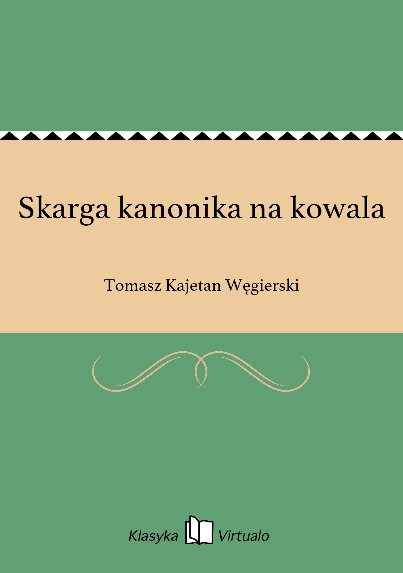Skarga kanonika na kowala - Ebook (Książka EPUB) do pobrania w formacie EPUB