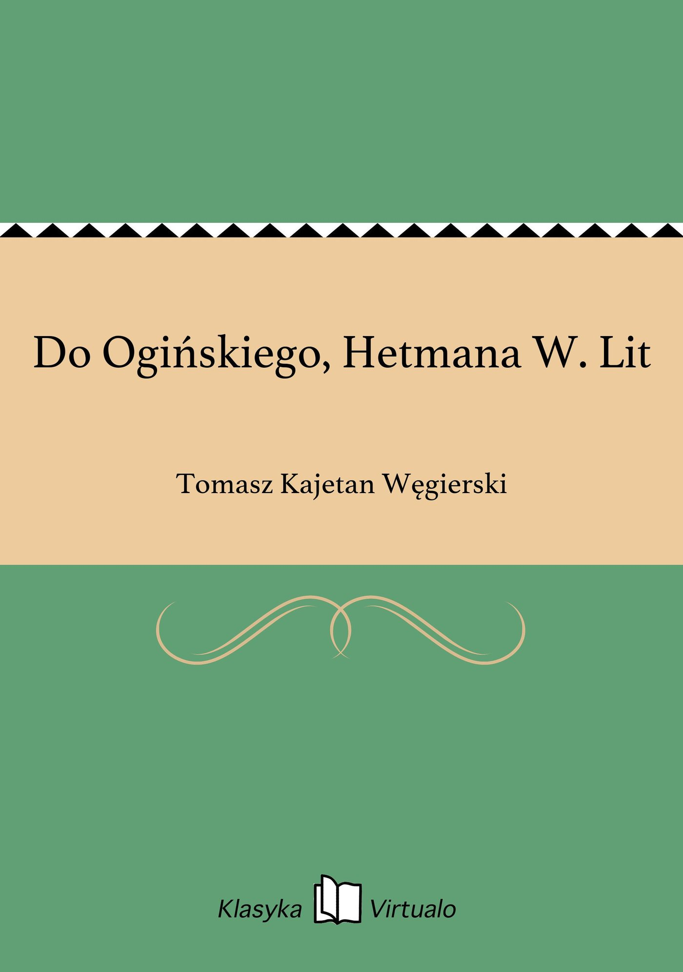 Do Ogińskiego, Hetmana W. Lit - Ebook (Książka EPUB) do pobrania w formacie EPUB