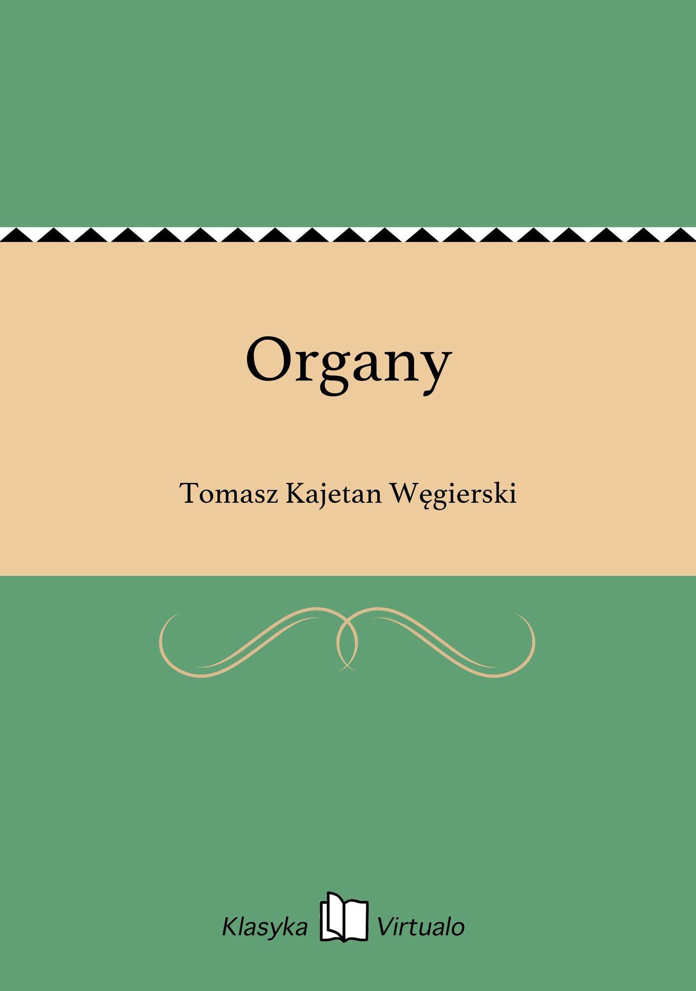 Organy - Ebook (Książka EPUB) do pobrania w formacie EPUB