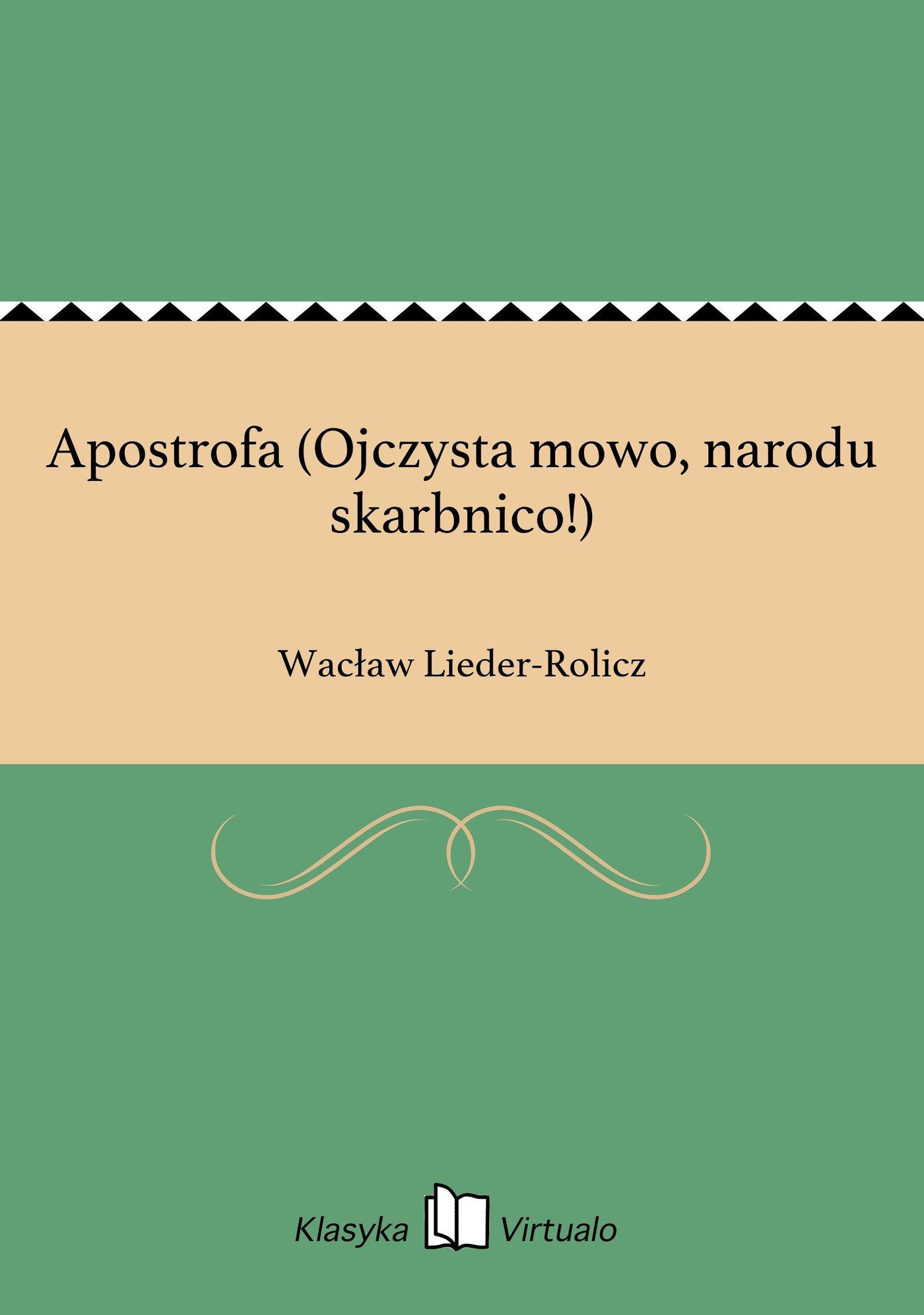 Apostrofa (Ojczysta mowo, narodu skarbnico!) - Ebook (Książka EPUB) do pobrania w formacie EPUB