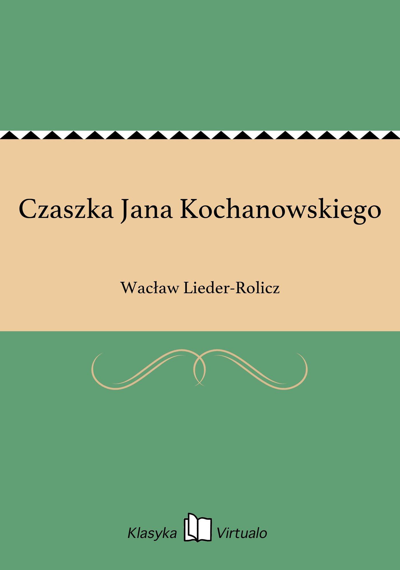 Czaszka Jana Kochanowskiego - Ebook (Książka EPUB) do pobrania w formacie EPUB