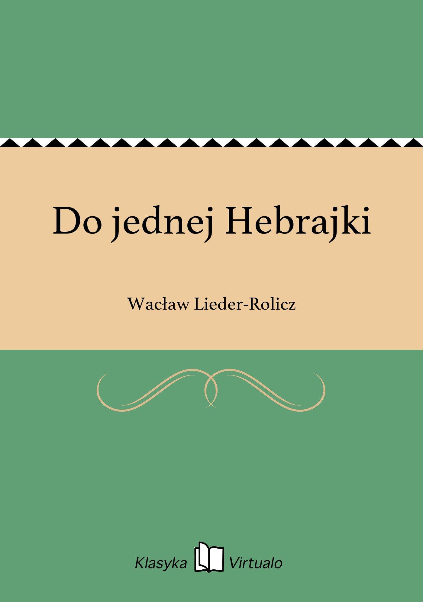 Do jednej Hebrajki - Ebook (Książka EPUB) do pobrania w formacie EPUB