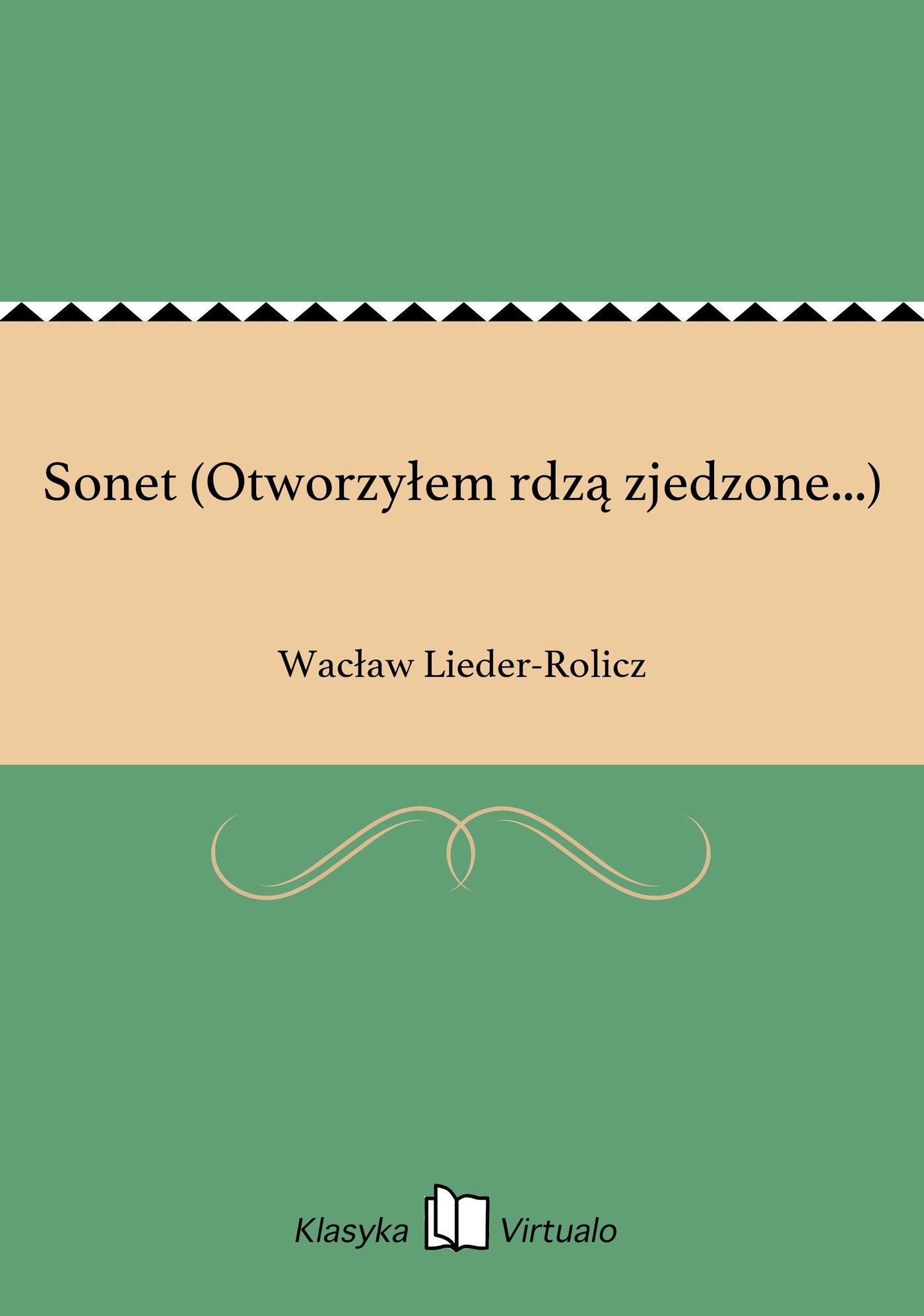 Sonet (Otworzyłem rdzą zjedzone...) - Ebook (Książka EPUB) do pobrania w formacie EPUB