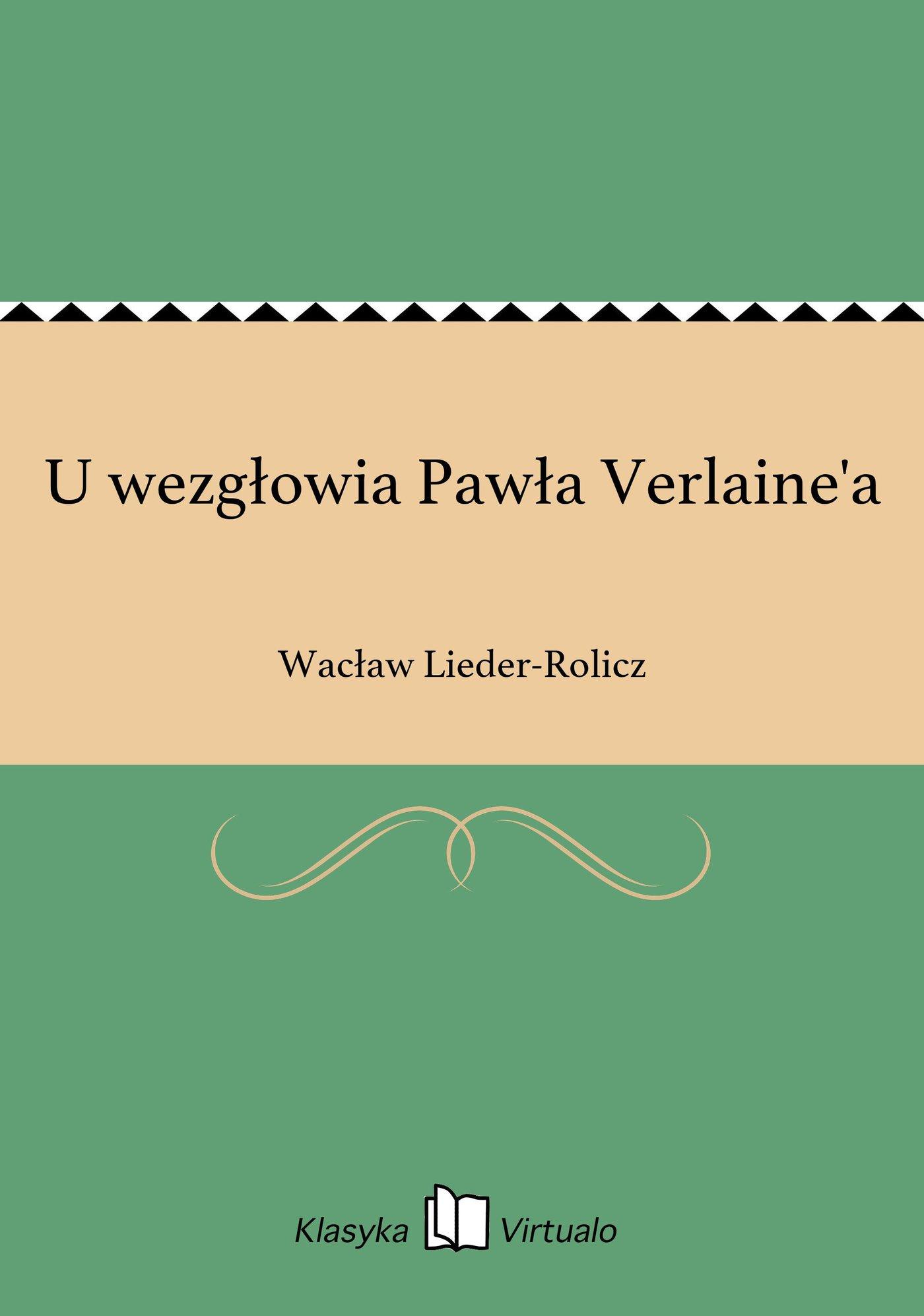 U wezgłowia Pawła Verlaine'a - Ebook (Książka EPUB) do pobrania w formacie EPUB