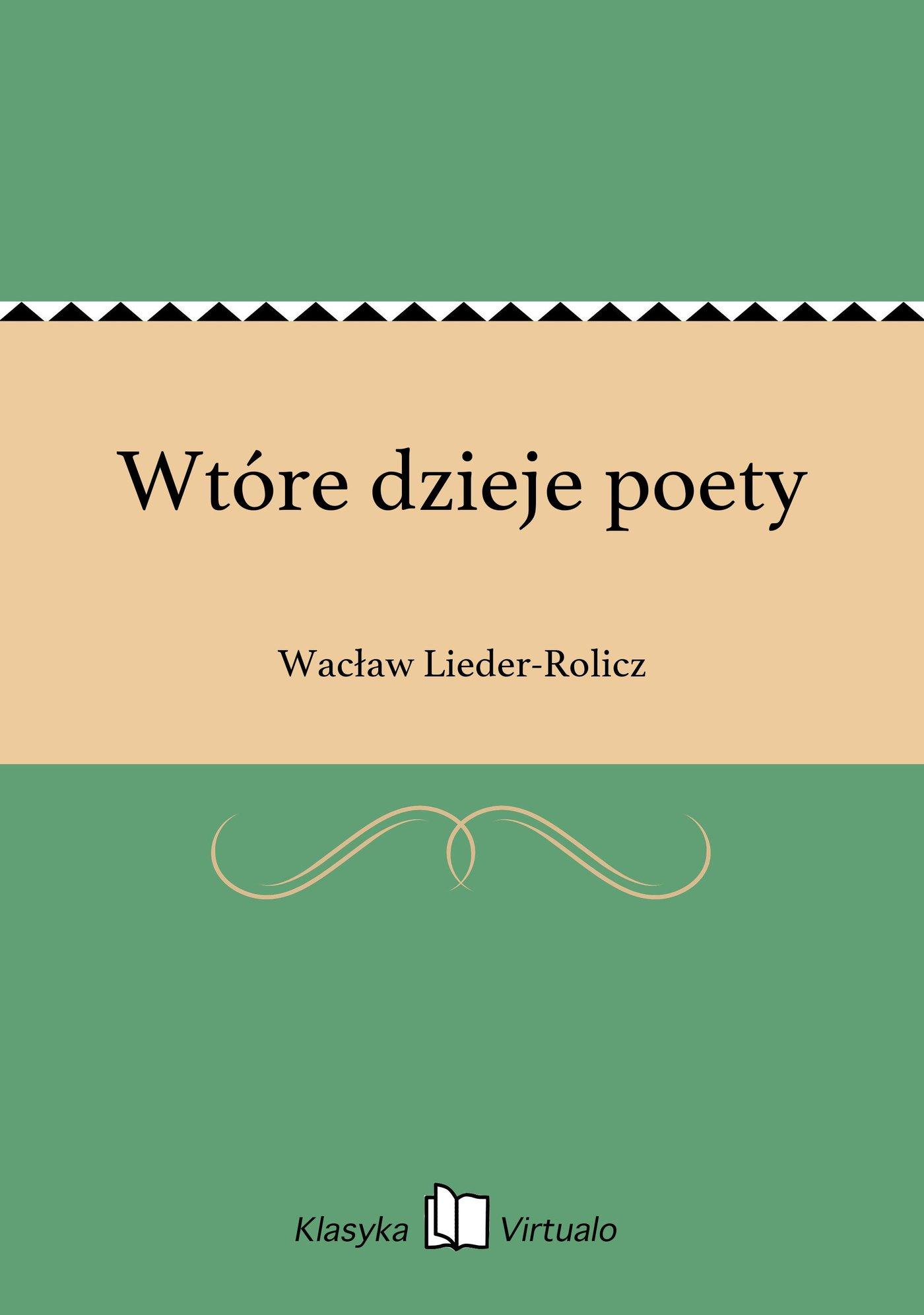 Wtóre dzieje poety - Ebook (Książka EPUB) do pobrania w formacie EPUB