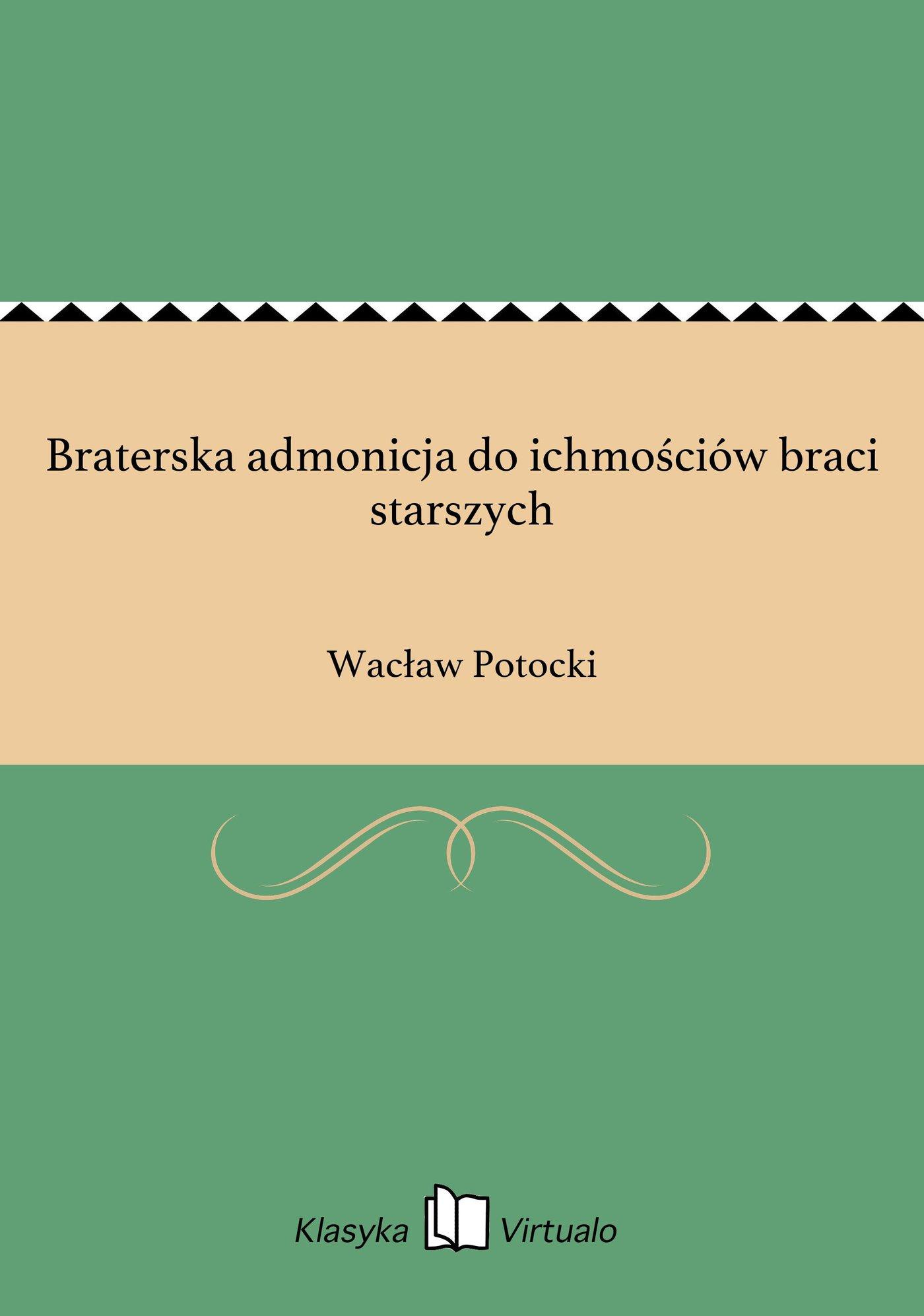 Braterska admonicja do ichmościów braci starszych - Ebook (Książka EPUB) do pobrania w formacie EPUB