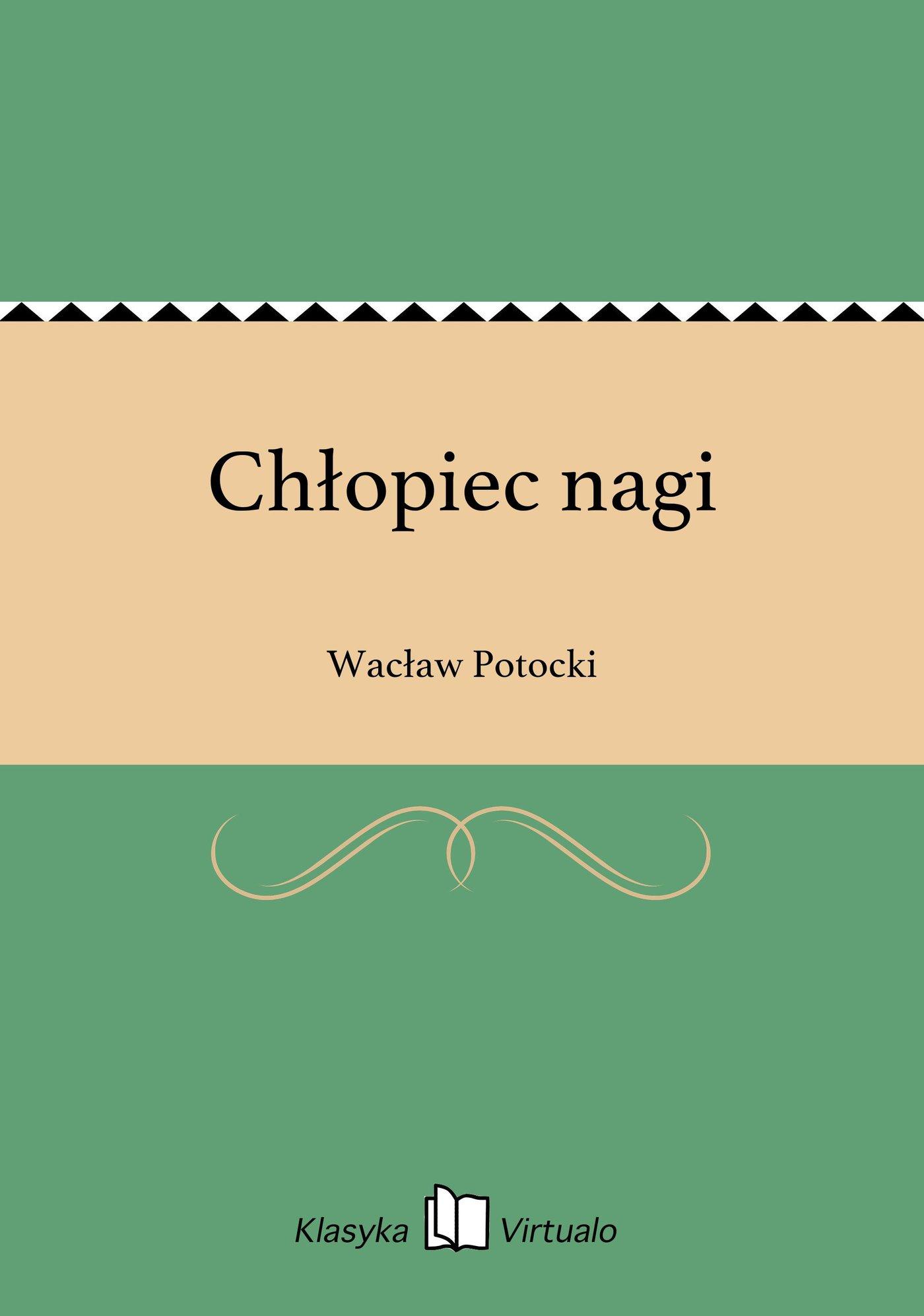 Chłopiec nagi - Ebook (Książka EPUB) do pobrania w formacie EPUB
