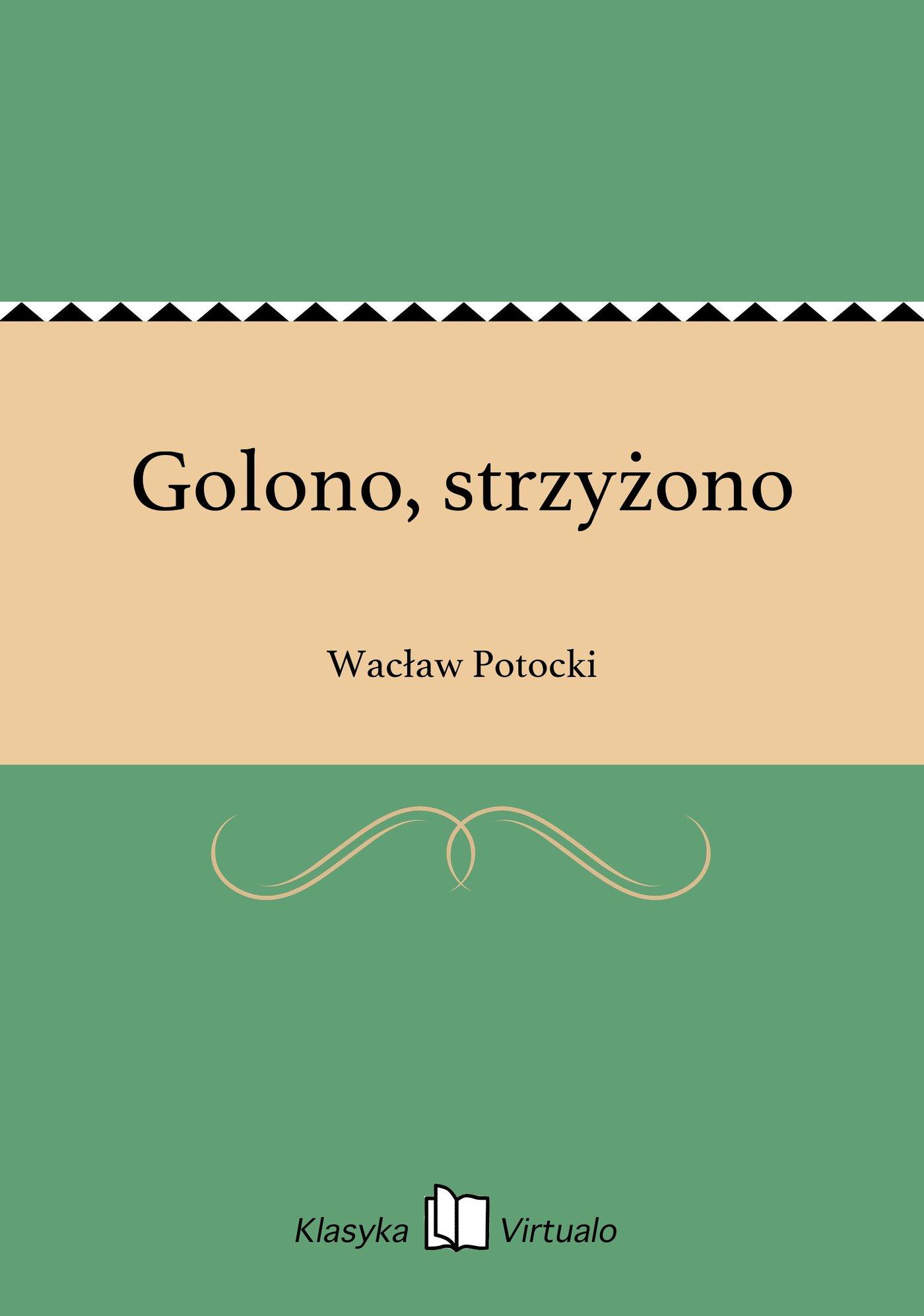 Golono, strzyżono - Ebook (Książka EPUB) do pobrania w formacie EPUB