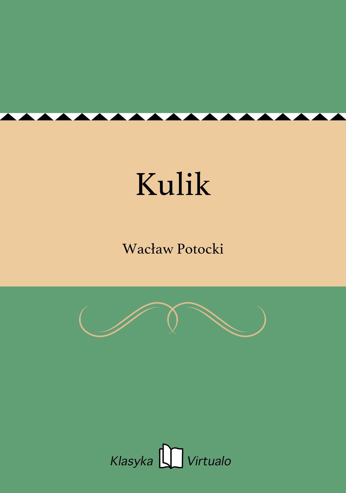 Kulik - Ebook (Książka EPUB) do pobrania w formacie EPUB