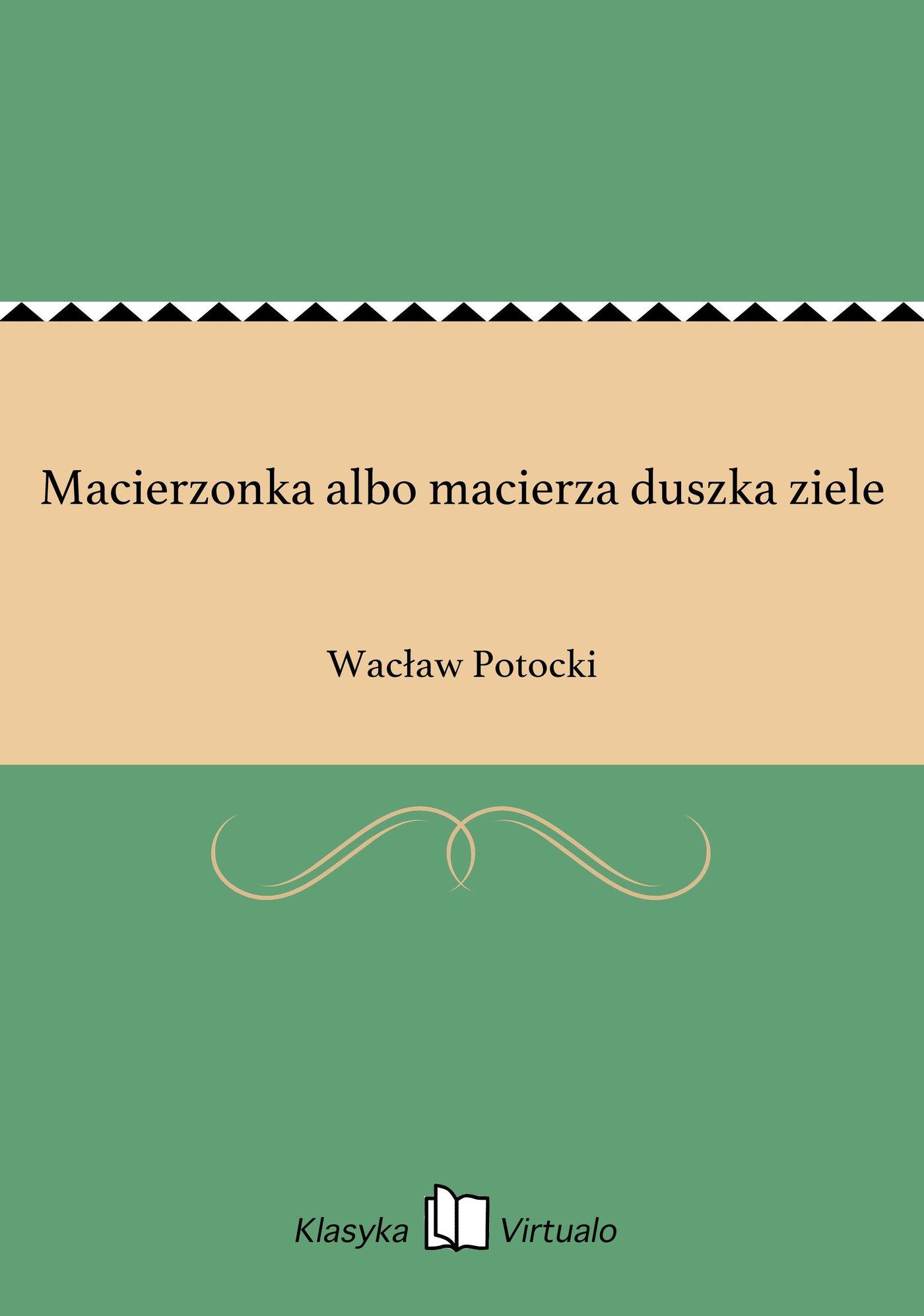 Macierzonka albo macierza duszka ziele - Ebook (Książka EPUB) do pobrania w formacie EPUB