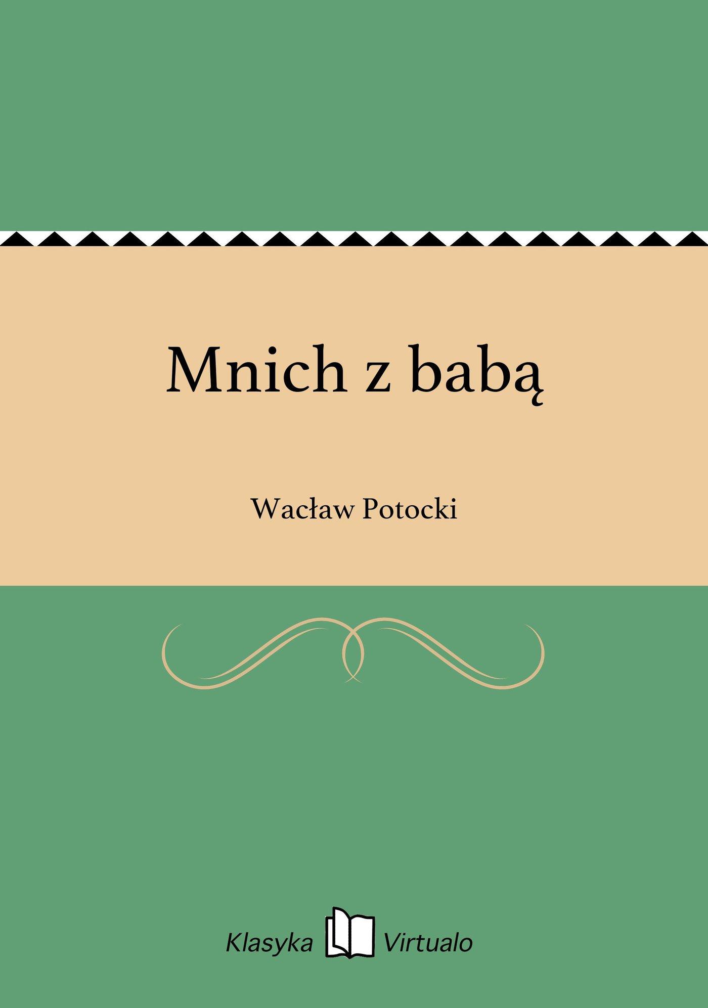 Mnich z babą - Ebook (Książka EPUB) do pobrania w formacie EPUB