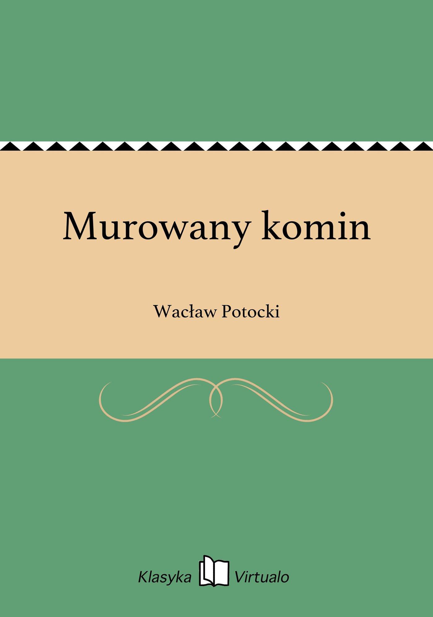 Murowany komin - Ebook (Książka EPUB) do pobrania w formacie EPUB