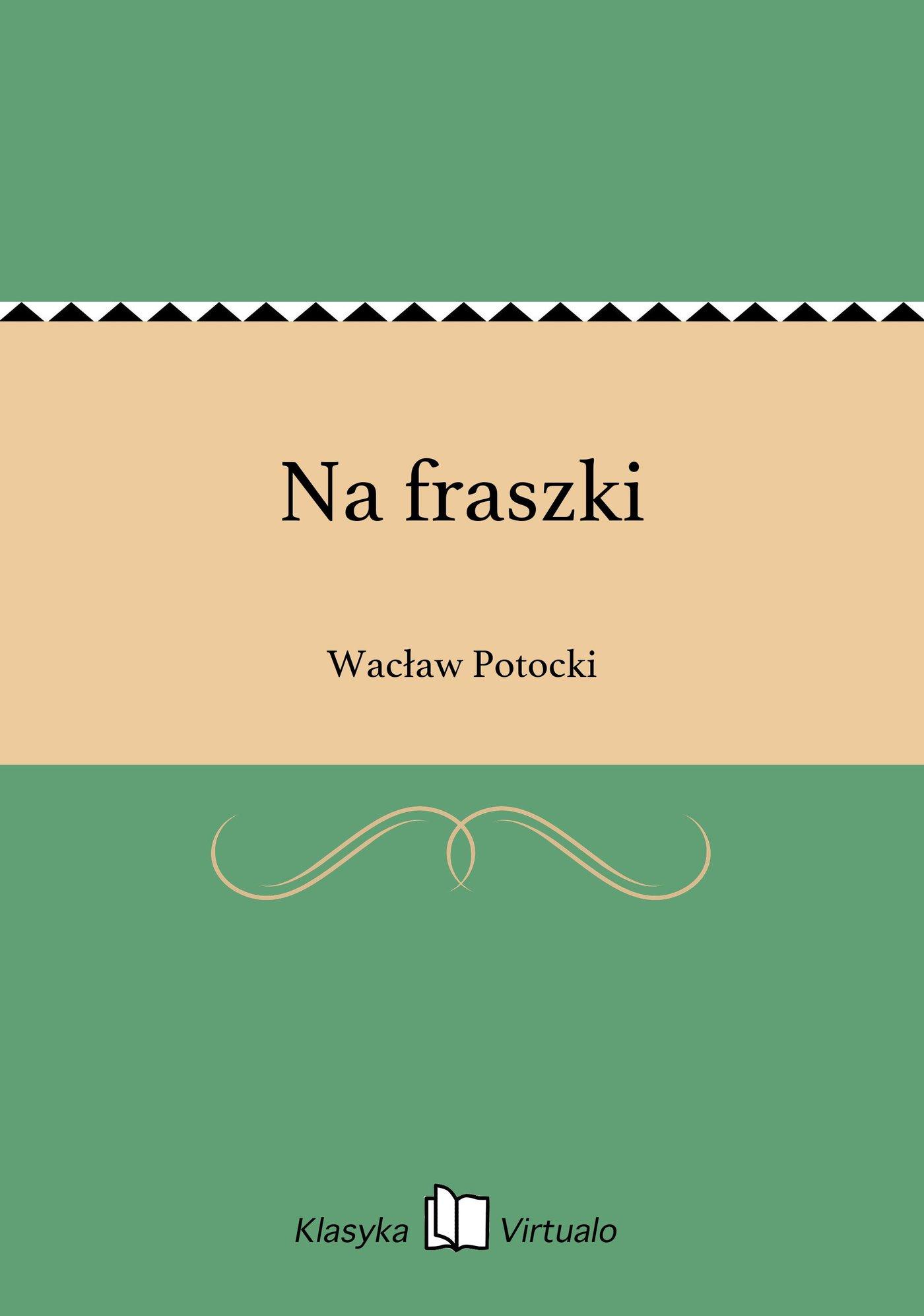 Na fraszki - Ebook (Książka EPUB) do pobrania w formacie EPUB