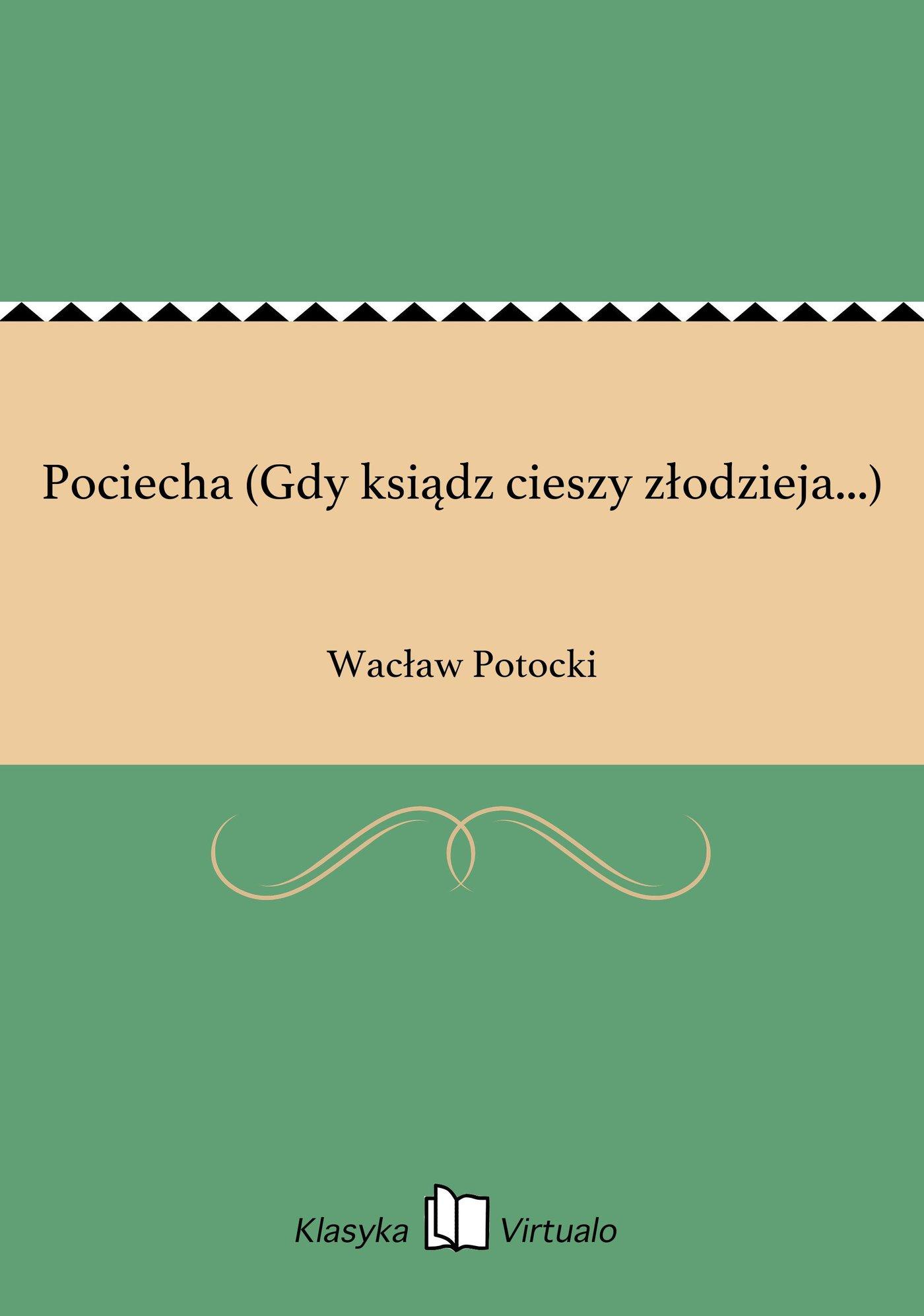 Pociecha (Gdy ksiądz cieszy złodzieja...) - Ebook (Książka EPUB) do pobrania w formacie EPUB