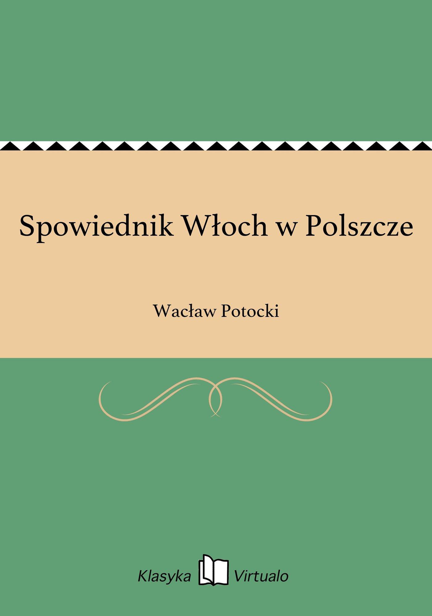 Spowiednik Włoch w Polszcze - Ebook (Książka EPUB) do pobrania w formacie EPUB