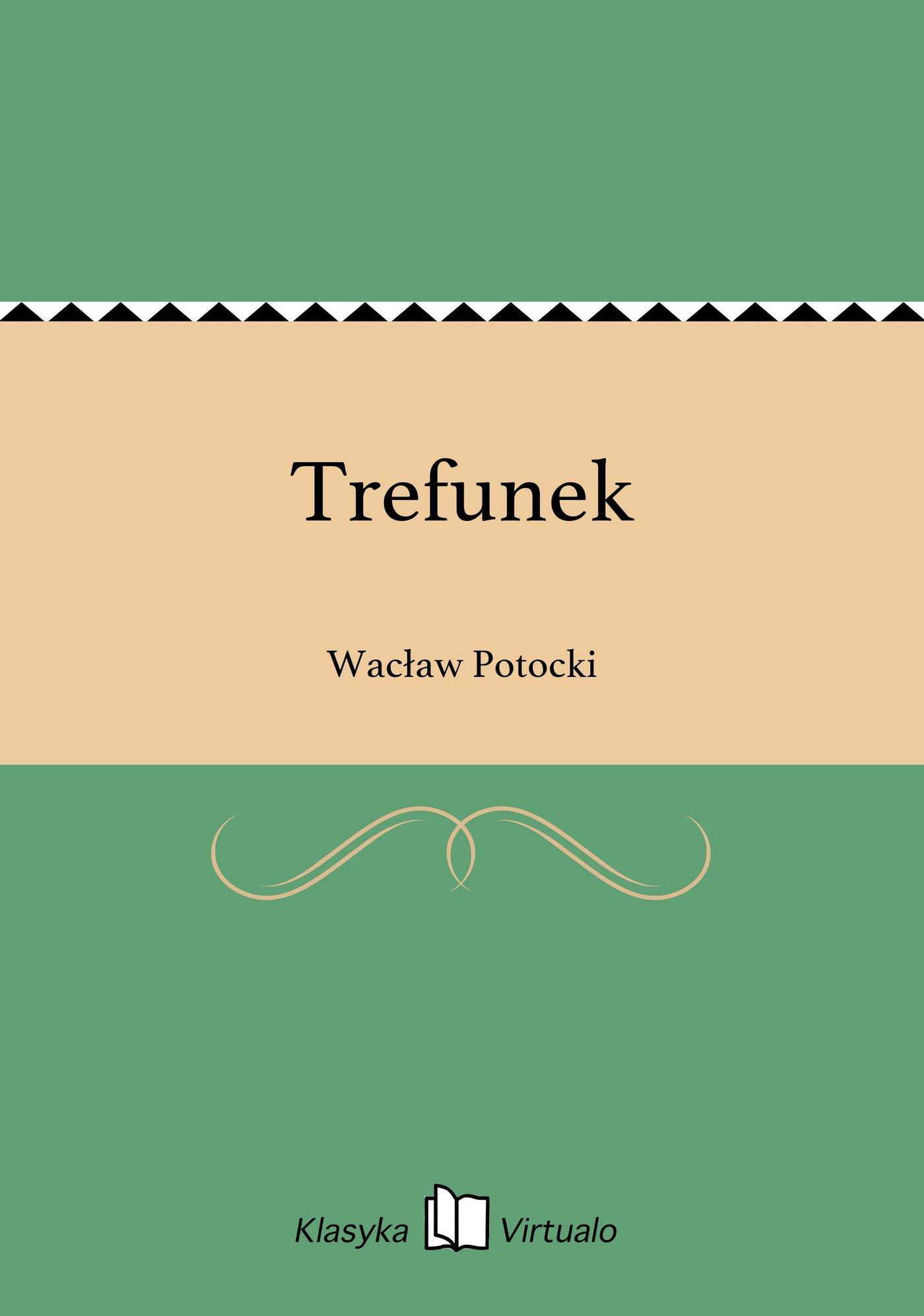 Trefunek - Ebook (Książka EPUB) do pobrania w formacie EPUB