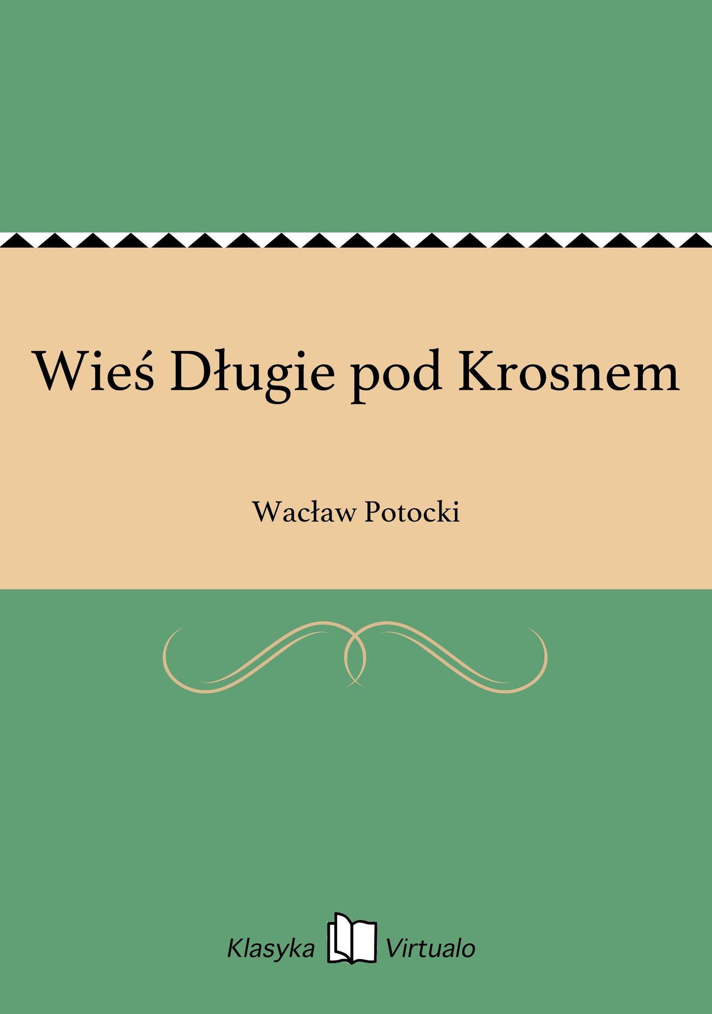 Wieś Długie pod Krosnem - Ebook (Książka EPUB) do pobrania w formacie EPUB