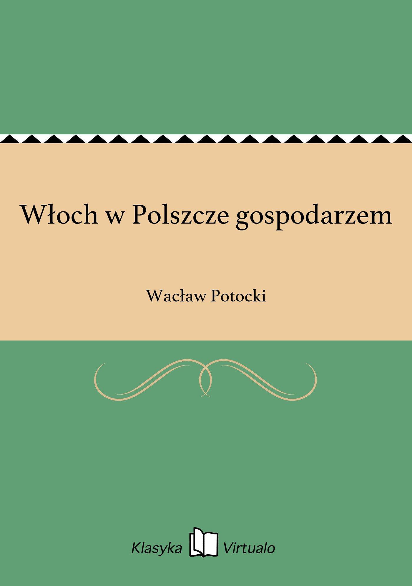 Włoch w Polszcze gospodarzem - Ebook (Książka EPUB) do pobrania w formacie EPUB