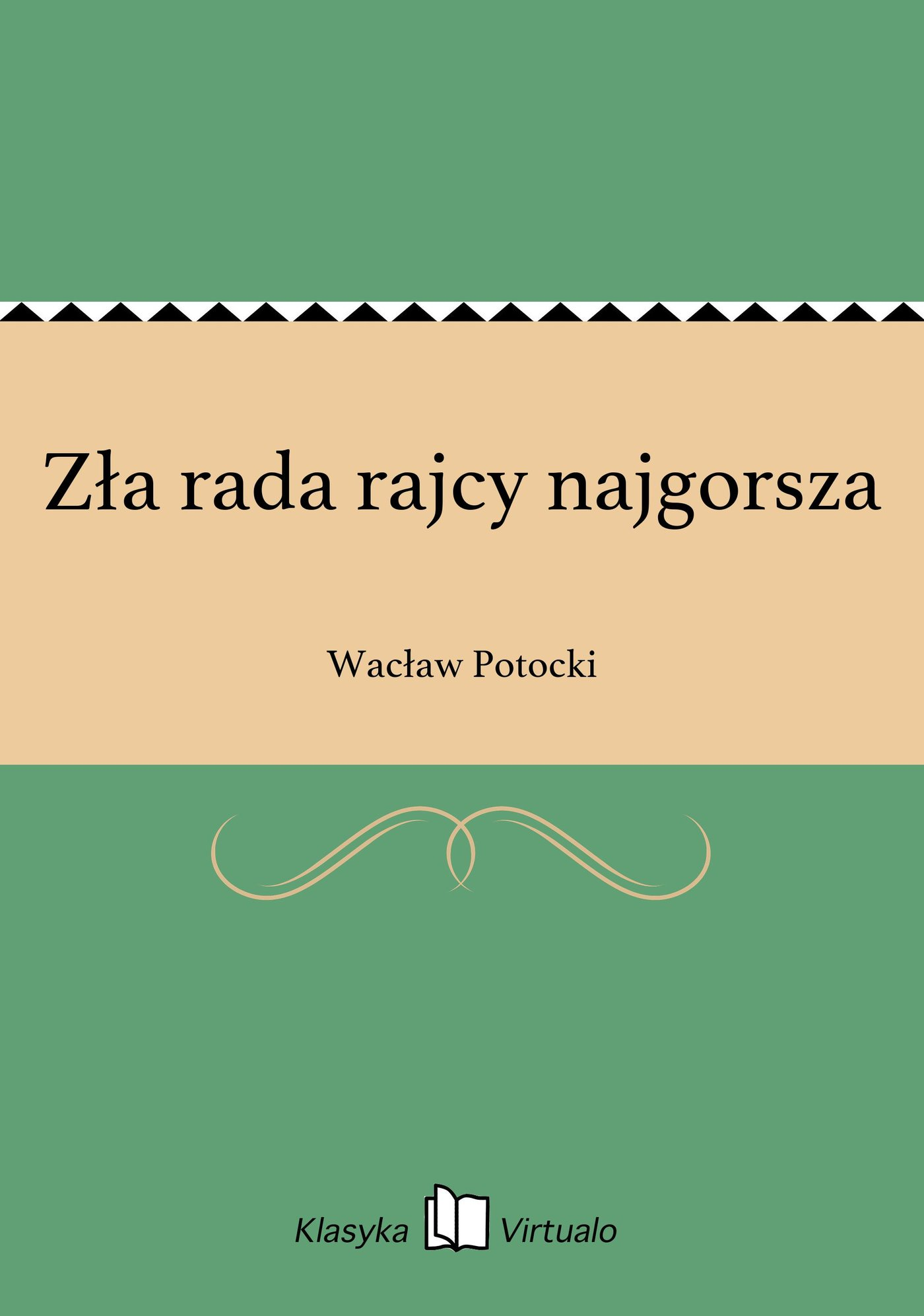 Zła rada rajcy najgorsza - Ebook (Książka EPUB) do pobrania w formacie EPUB