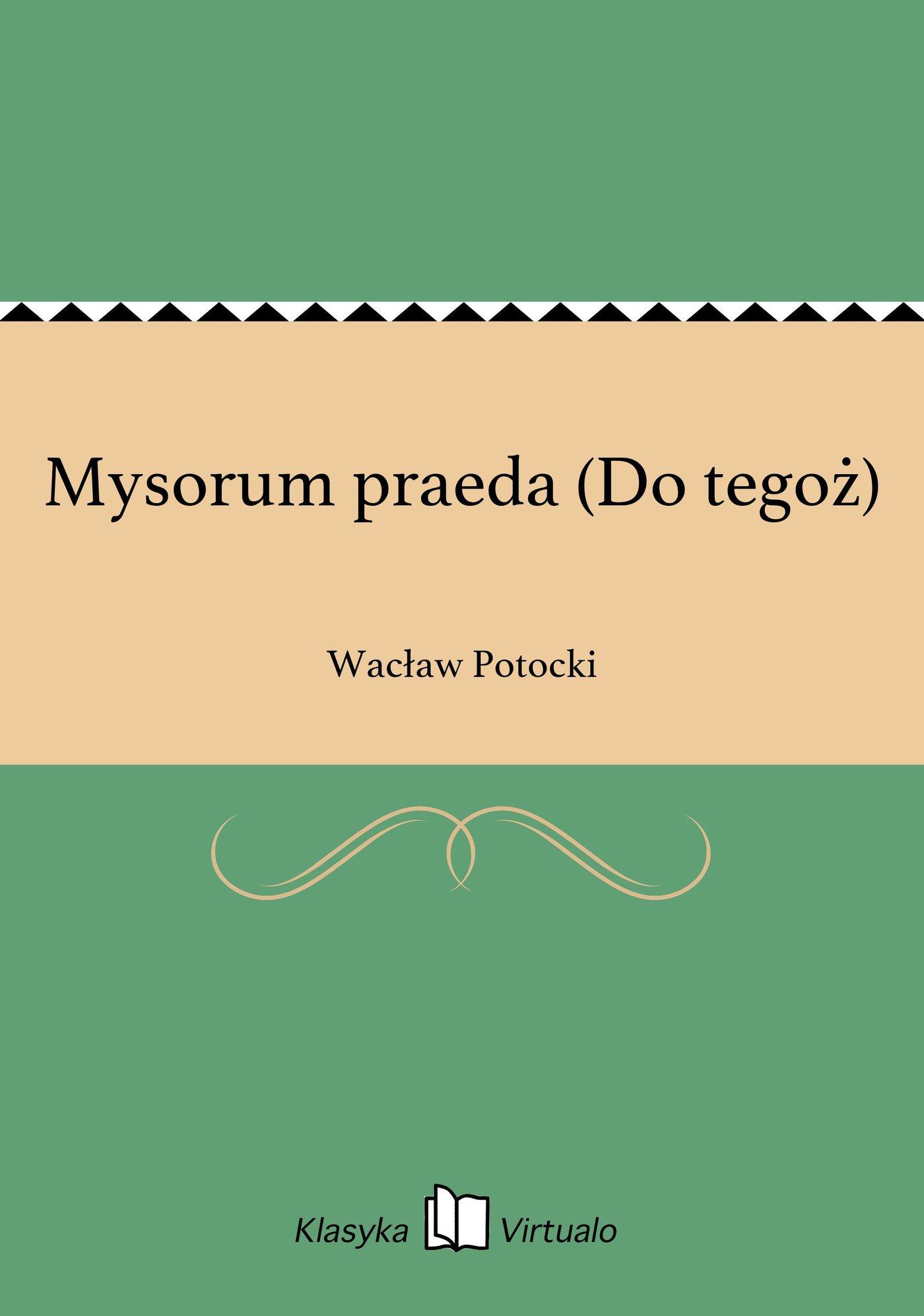 Mysorum praeda (Do tegoż) - Ebook (Książka EPUB) do pobrania w formacie EPUB