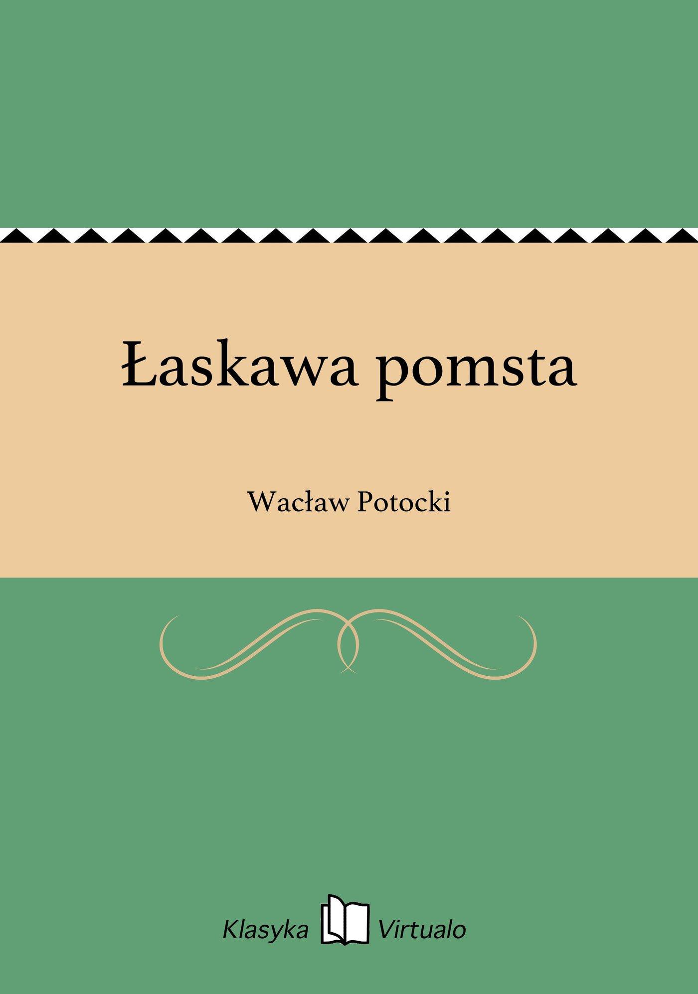 Łaskawa pomsta - Ebook (Książka EPUB) do pobrania w formacie EPUB