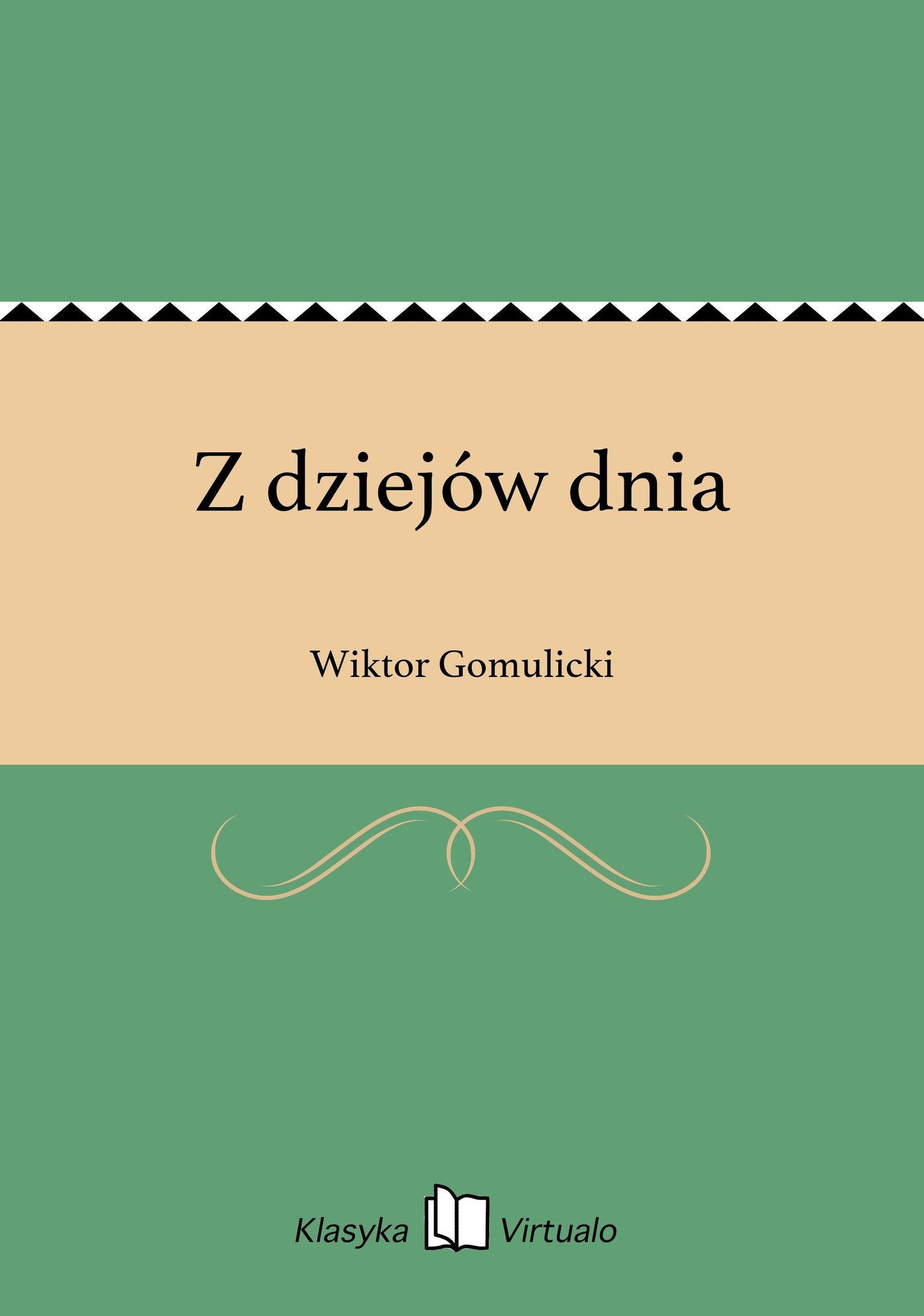 Z dziejów dnia - Ebook (Książka EPUB) do pobrania w formacie EPUB