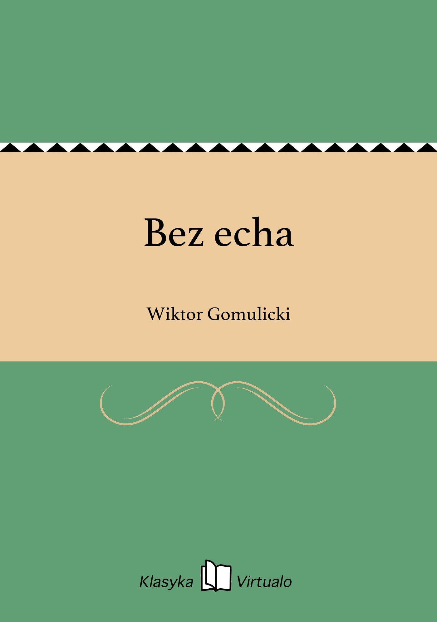 Bez echa - Ebook (Książka EPUB) do pobrania w formacie EPUB