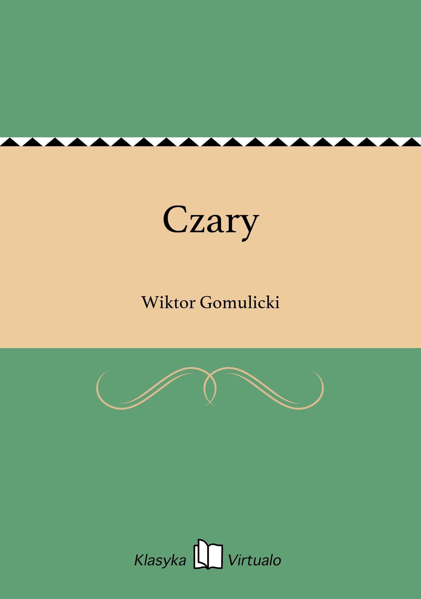 Czary - Ebook (Książka EPUB) do pobrania w formacie EPUB