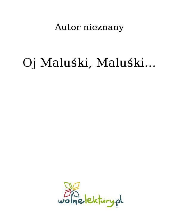 Oj Maluśki, Maluśki... - Ebook (Książka EPUB) do pobrania w formacie EPUB