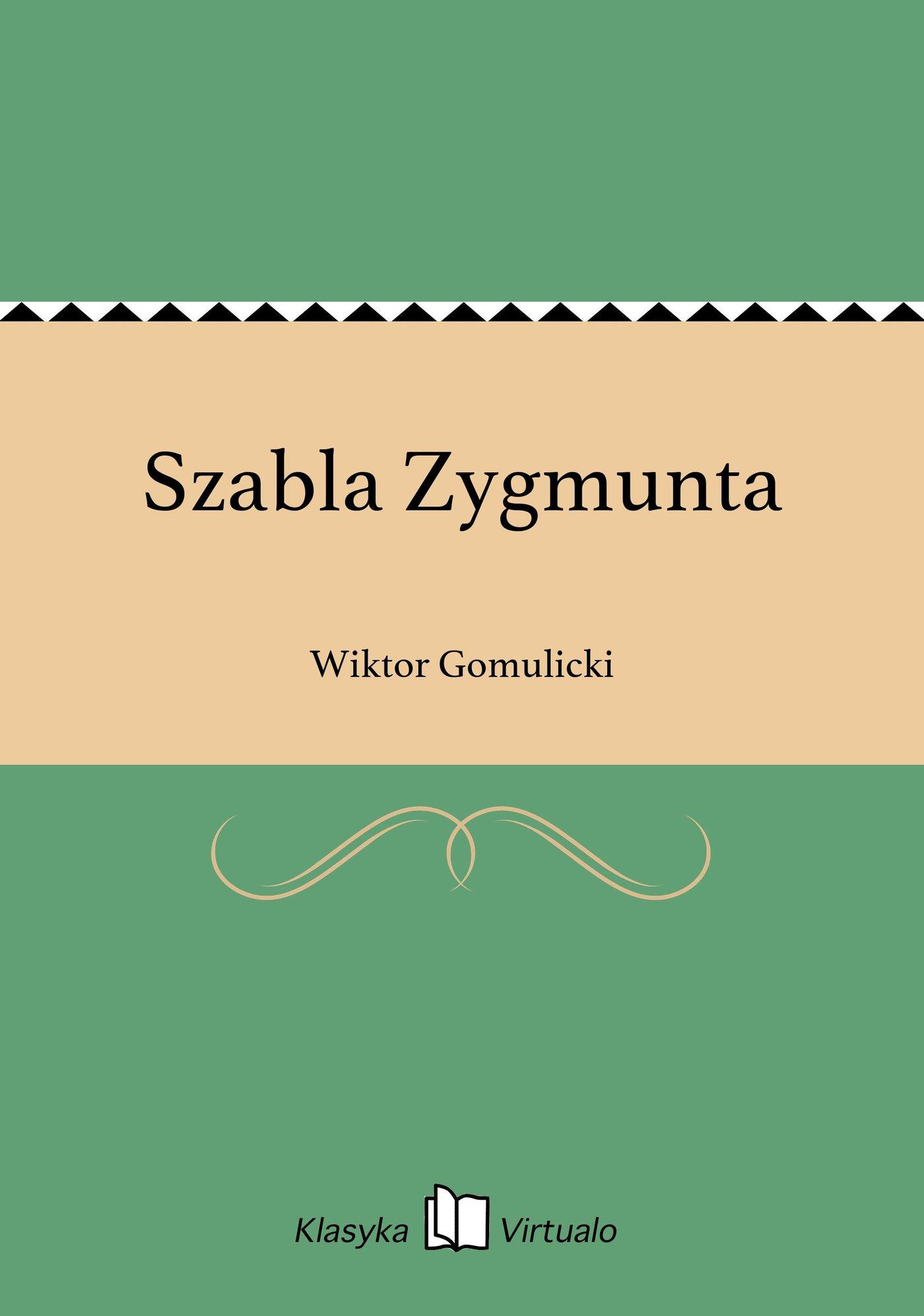 Szabla Zygmunta - Ebook (Książka EPUB) do pobrania w formacie EPUB