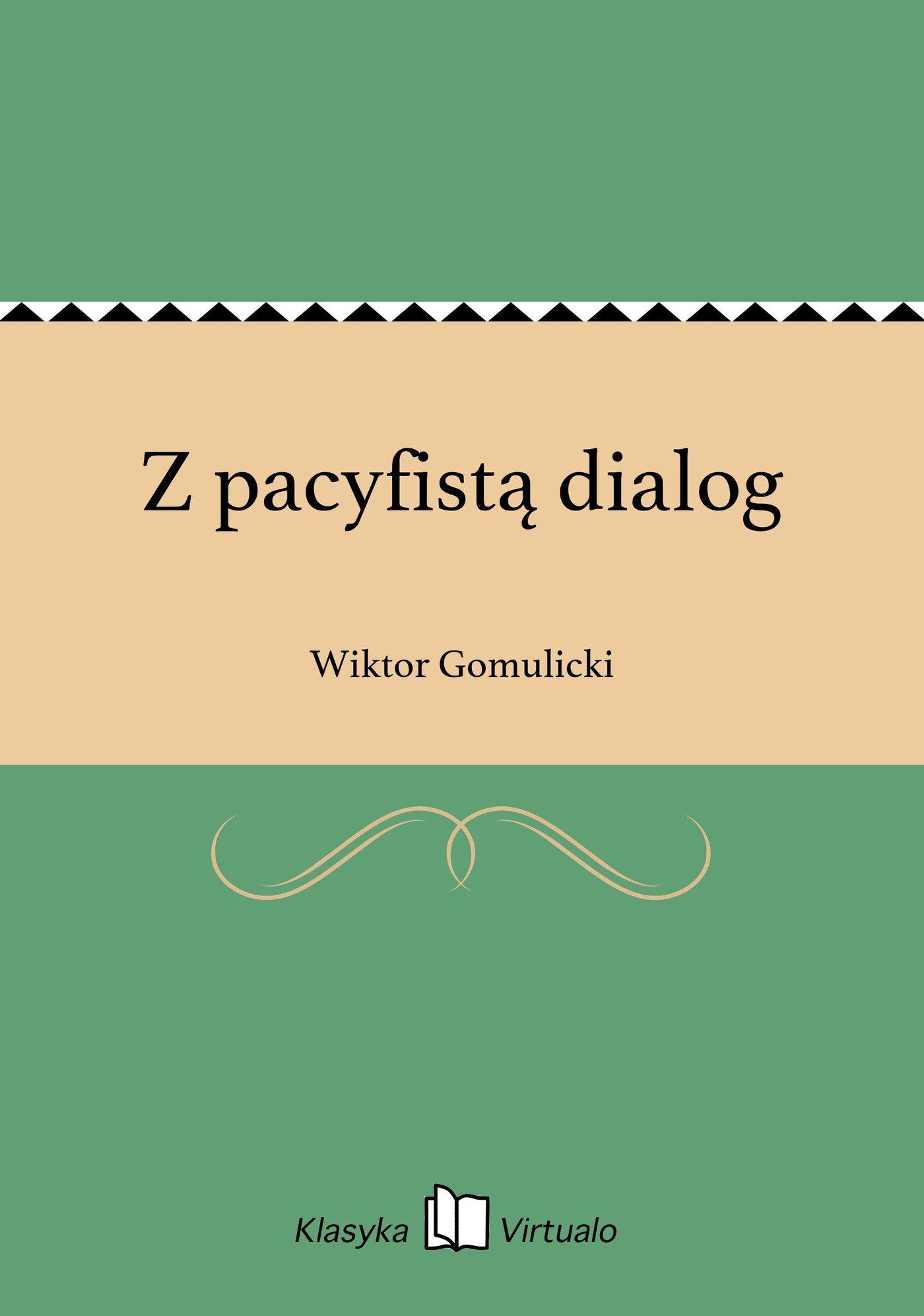 Z pacyfistą dialog - Ebook (Książka EPUB) do pobrania w formacie EPUB